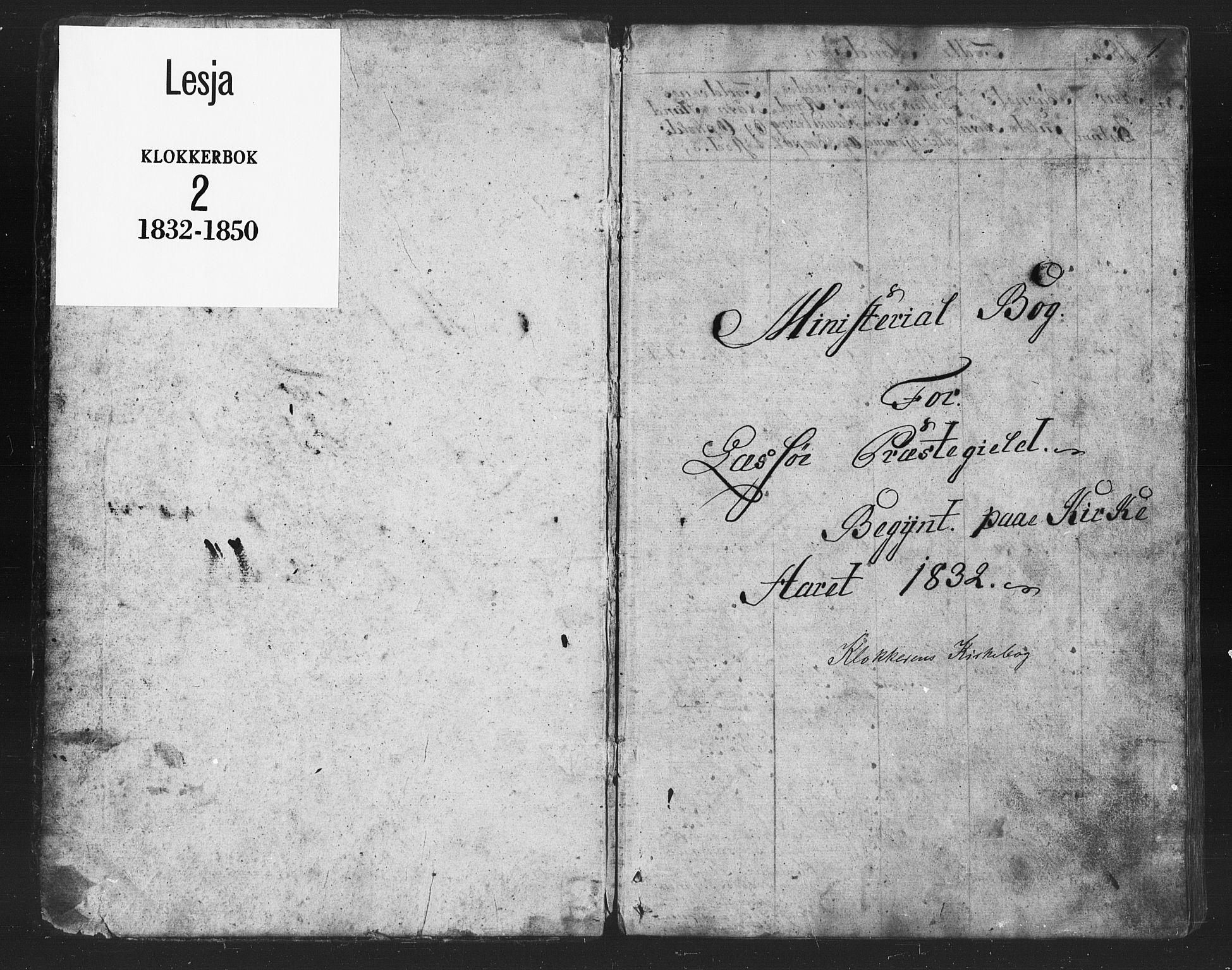 SAH, Lesja prestekontor, Klokkerbok nr. 2, 1832-1850, s. 1