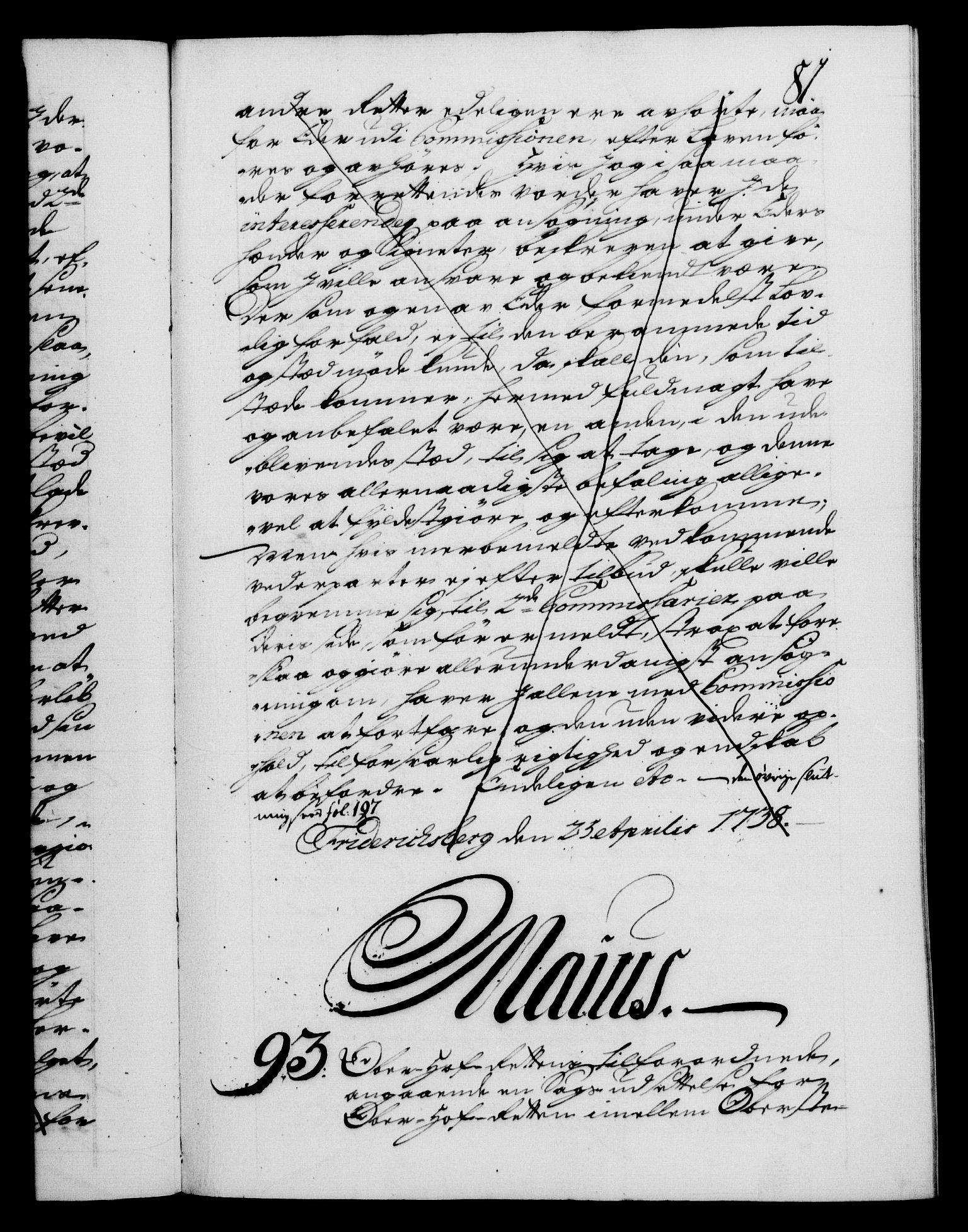 RA, Danske Kanselli 1572-1799, F/Fc/Fca/Fcab/L0028: Norske tegnelser, 1738-1740, s. 81a