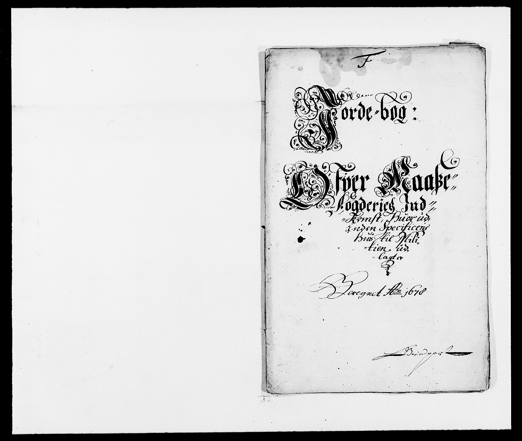 RA, Rentekammeret inntil 1814, Reviderte regnskaper, Fogderegnskap, R02/L0099: Fogderegnskap Moss og Verne kloster, 1678, s. 130