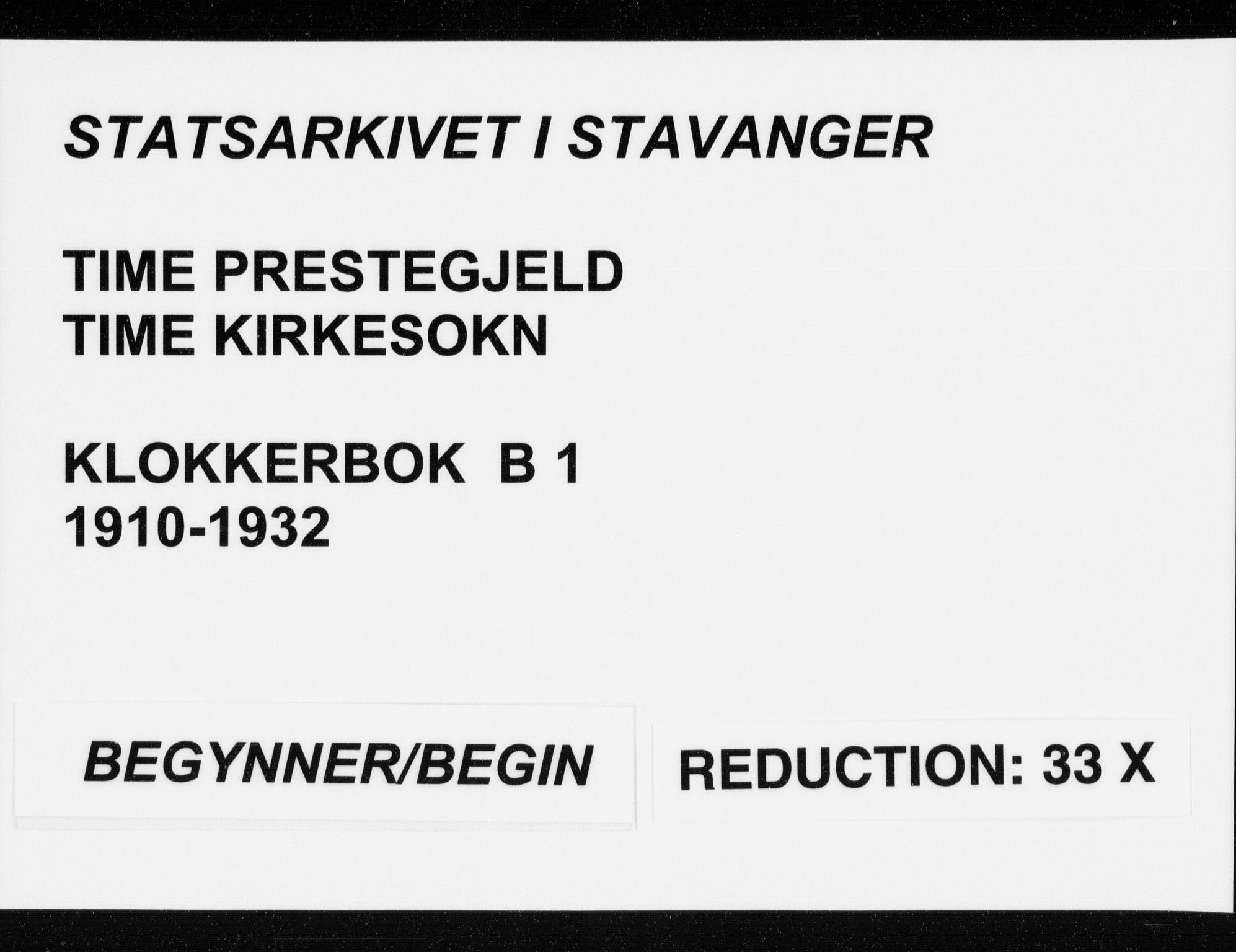 SAST, Time sokneprestkontor, 30BB/L0001: Klokkerbok nr. B 1, 1910-1932