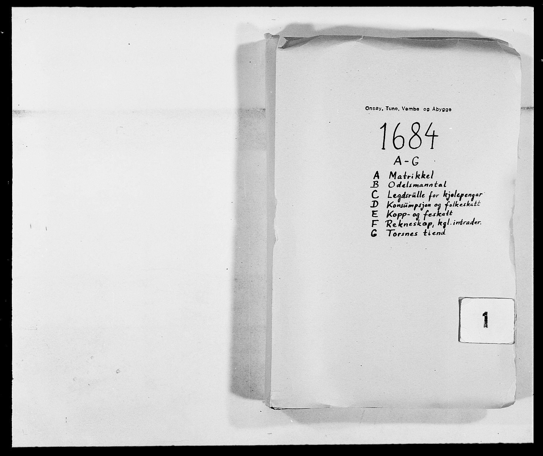 RA, Rentekammeret inntil 1814, Reviderte regnskaper, Fogderegnskap, R03/L0115: Fogderegnskap Onsøy, Tune, Veme og Åbygge fogderi, 1684-1689, s. 1