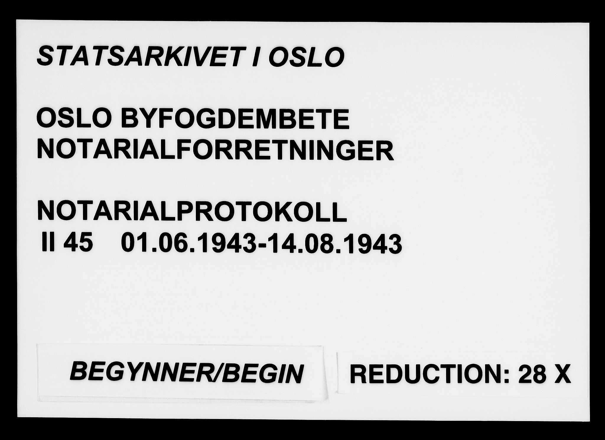 SAO, Oslo byfogd avd. I, L/Lb/Lbb/L0045: Notarialprotokoll, rekke II: Vigsler, 1943, s. upaginert