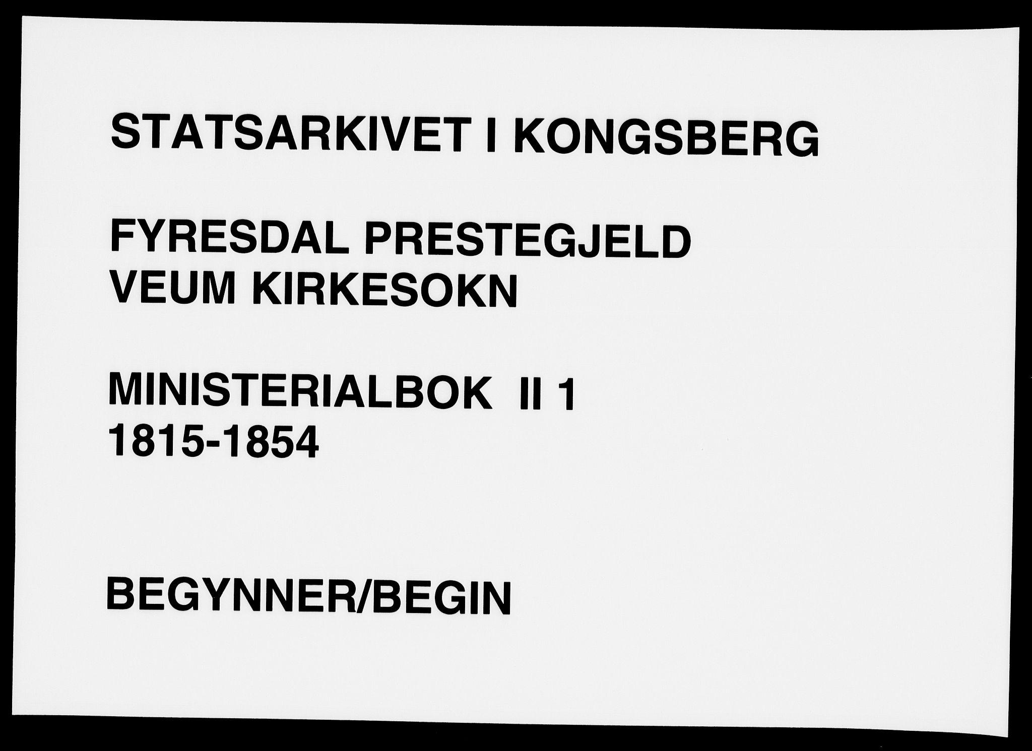 SAKO, Fyresdal kirkebøker, F/Fb/L0001: Ministerialbok nr. II 1, 1815-1854