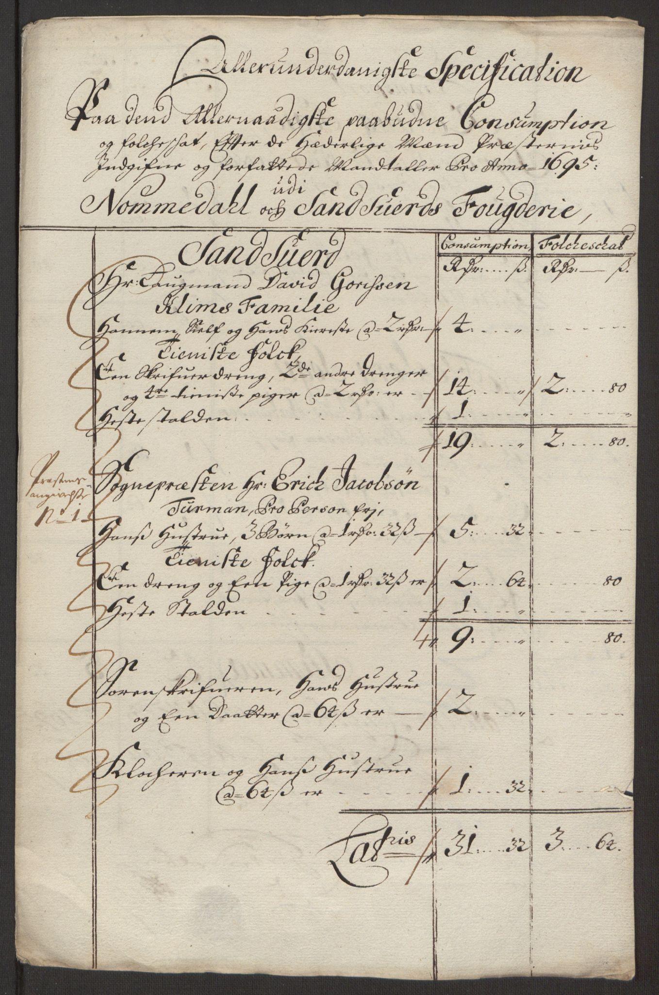 RA, Rentekammeret inntil 1814, Reviderte regnskaper, Fogderegnskap, R24/L1575: Fogderegnskap Numedal og Sandsvær, 1692-1695, s. 406