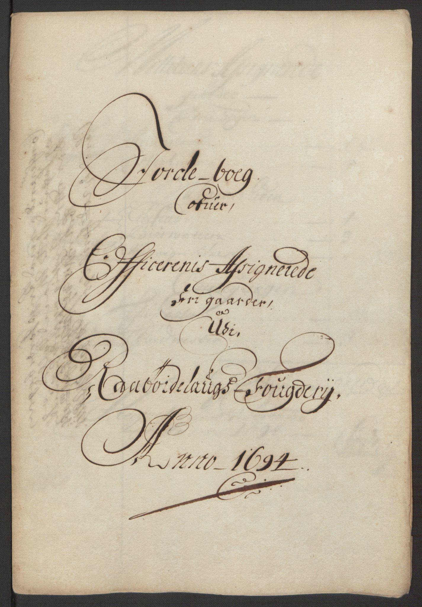 RA, Rentekammeret inntil 1814, Reviderte regnskaper, Fogderegnskap, R40/L2444: Fogderegnskap Råbyggelag, 1693-1696, s. 128