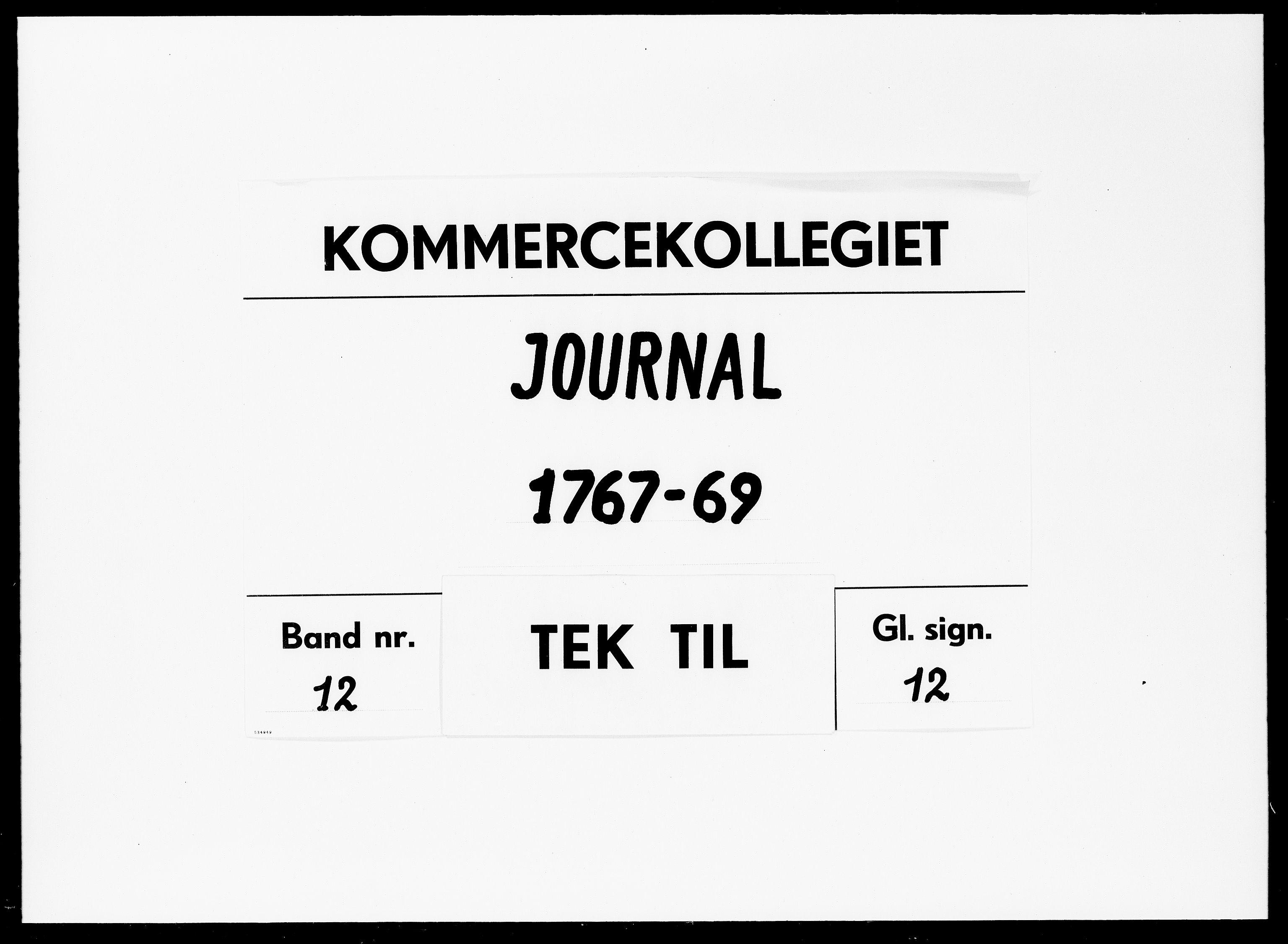 DRA, Kommercekollegiet, Dansk-Norske Sekretariat, -/60: Journal nr. 12, 1767-1769