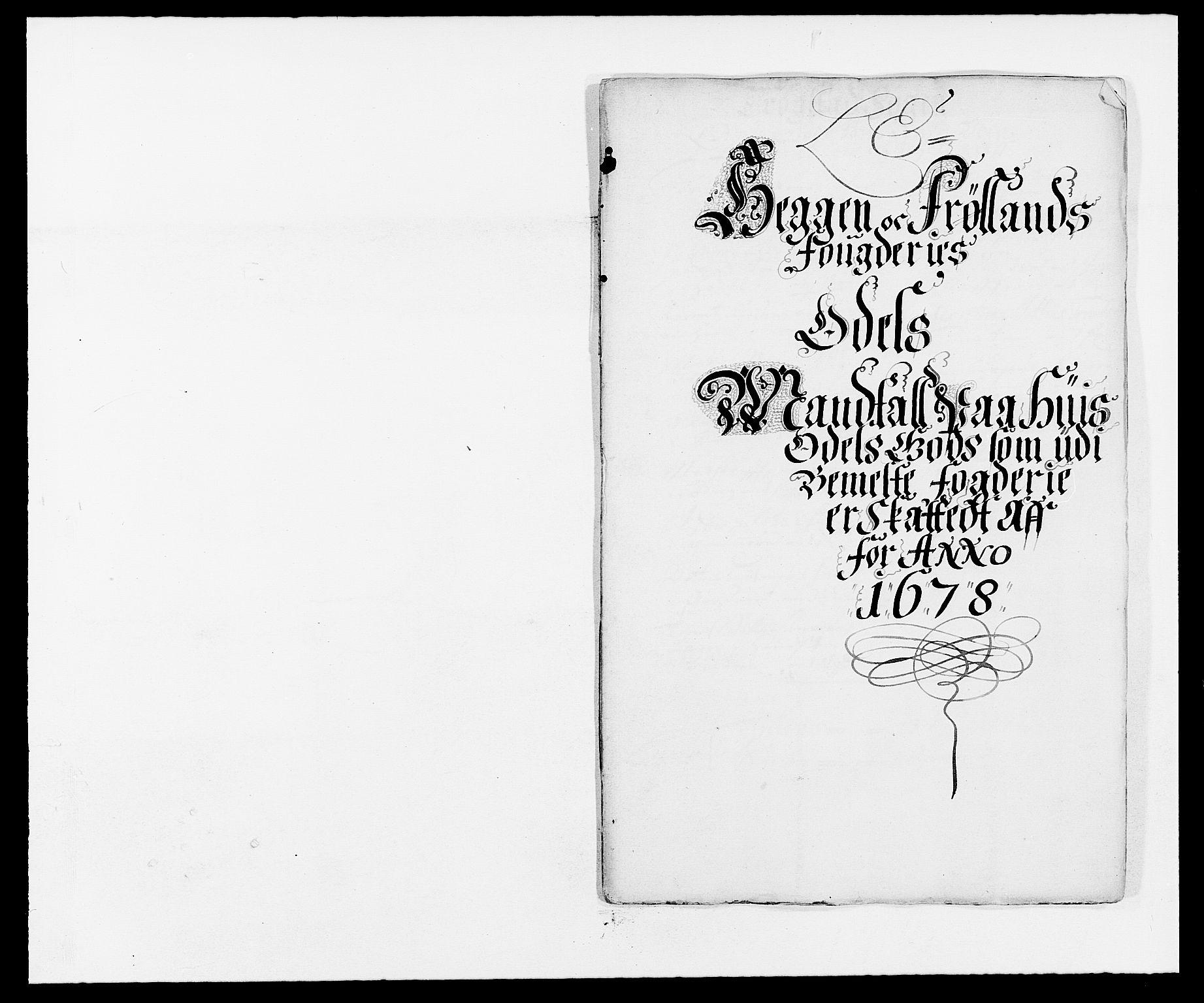 RA, Rentekammeret inntil 1814, Reviderte regnskaper, Fogderegnskap, R06/L0279: Fogderegnskap Heggen og Frøland, 1678-1680, s. 132