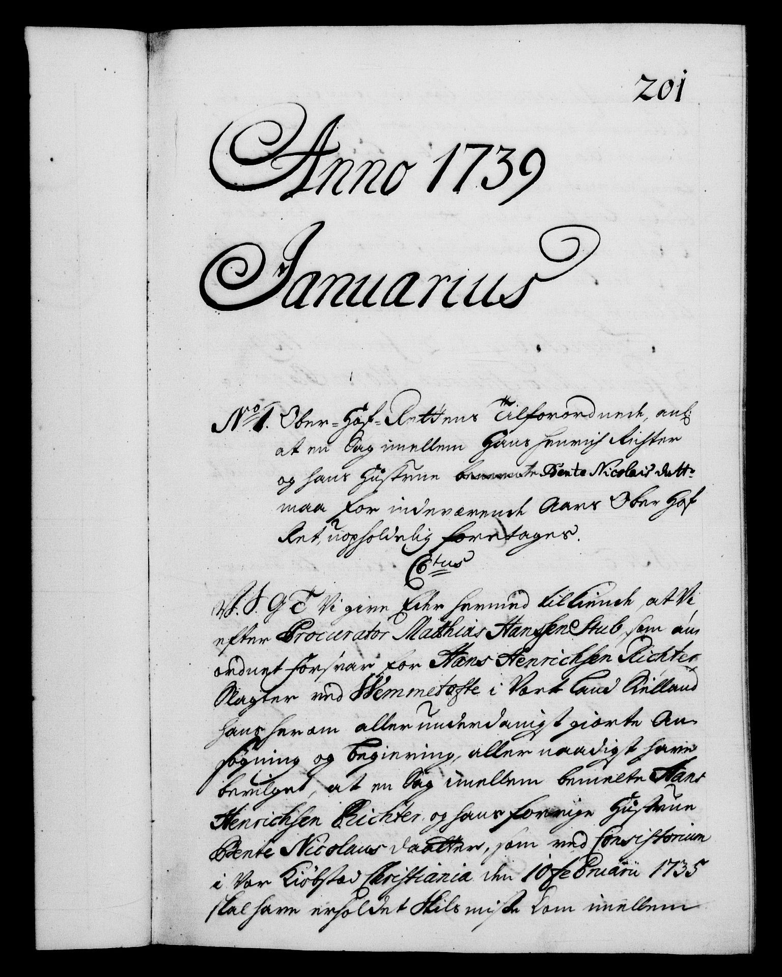 RA, Danske Kanselli 1572-1799, F/Fc/Fca/Fcab/L0028: Norske tegnelser, 1738-1740, s. 201a