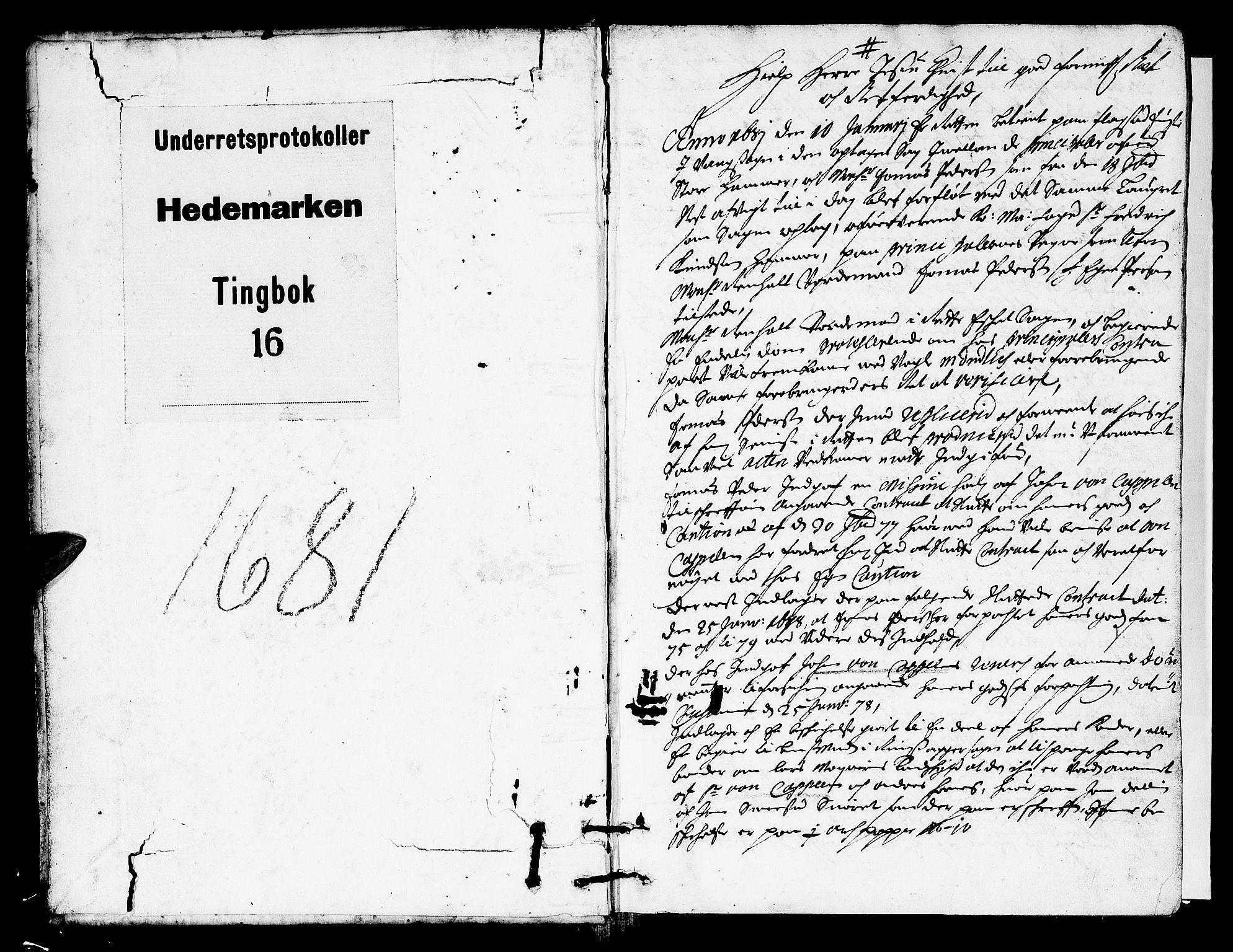 SAH, Hedemarken sorenskriveri, G/Gb/L0017: Tingbok, 1681, s. 0b-1a