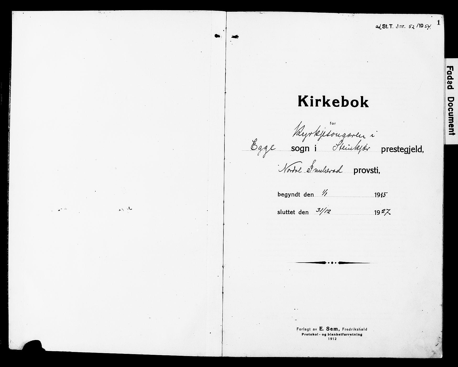 SAT, Ministerialprotokoller, klokkerbøker og fødselsregistre - Nord-Trøndelag, 740/L0382: Klokkerbok nr. 740C03, 1915-1927, s. 1