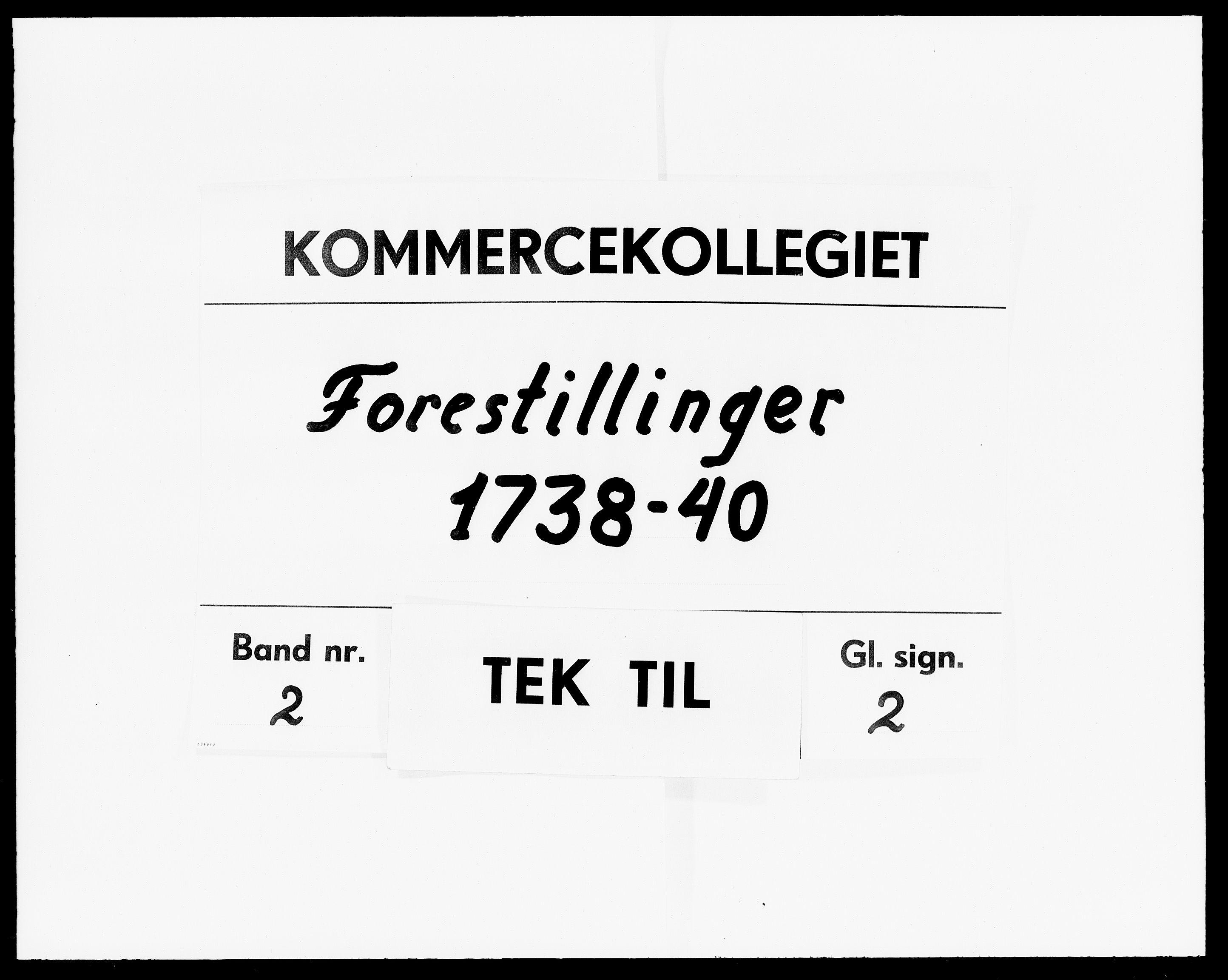 DRA, Kommercekollegiet, Dansk-Norske Sekretariat (1736-1771) / Kommercedeputationen (1771-1773), -/002: Forestillinger, 1738-1740