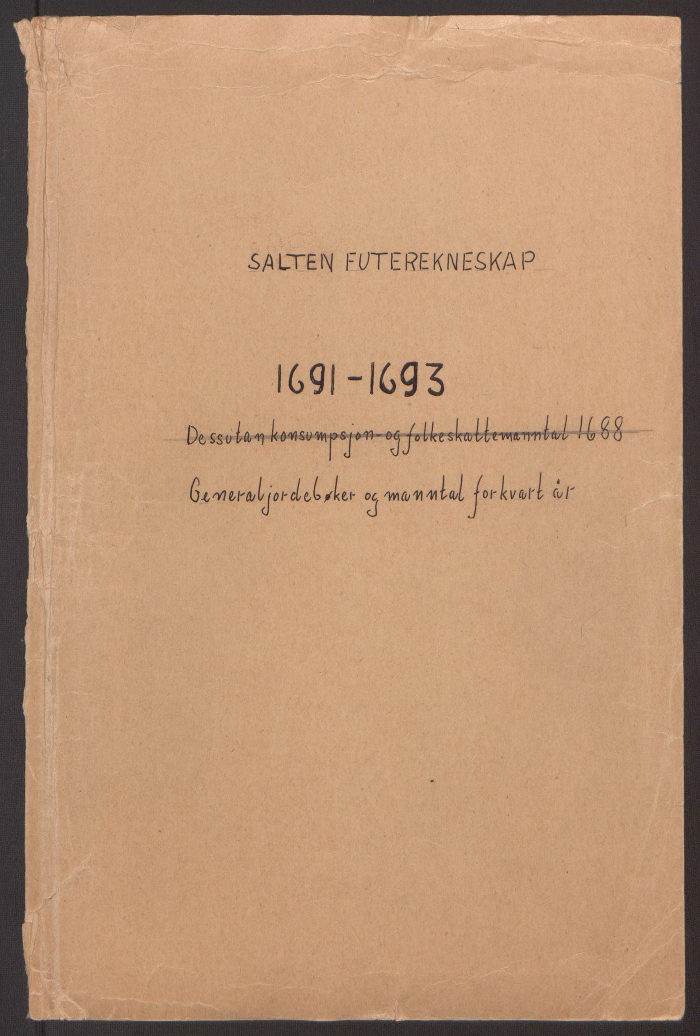 RA, Rentekammeret inntil 1814, Reviderte regnskaper, Fogderegnskap, R66/L4577: Fogderegnskap Salten, 1691-1693, s. 2