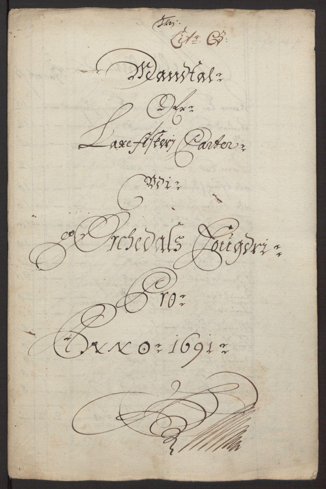 RA, Rentekammeret inntil 1814, Reviderte regnskaper, Fogderegnskap, R58/L3937: Fogderegnskap Orkdal, 1691-1692, s. 28