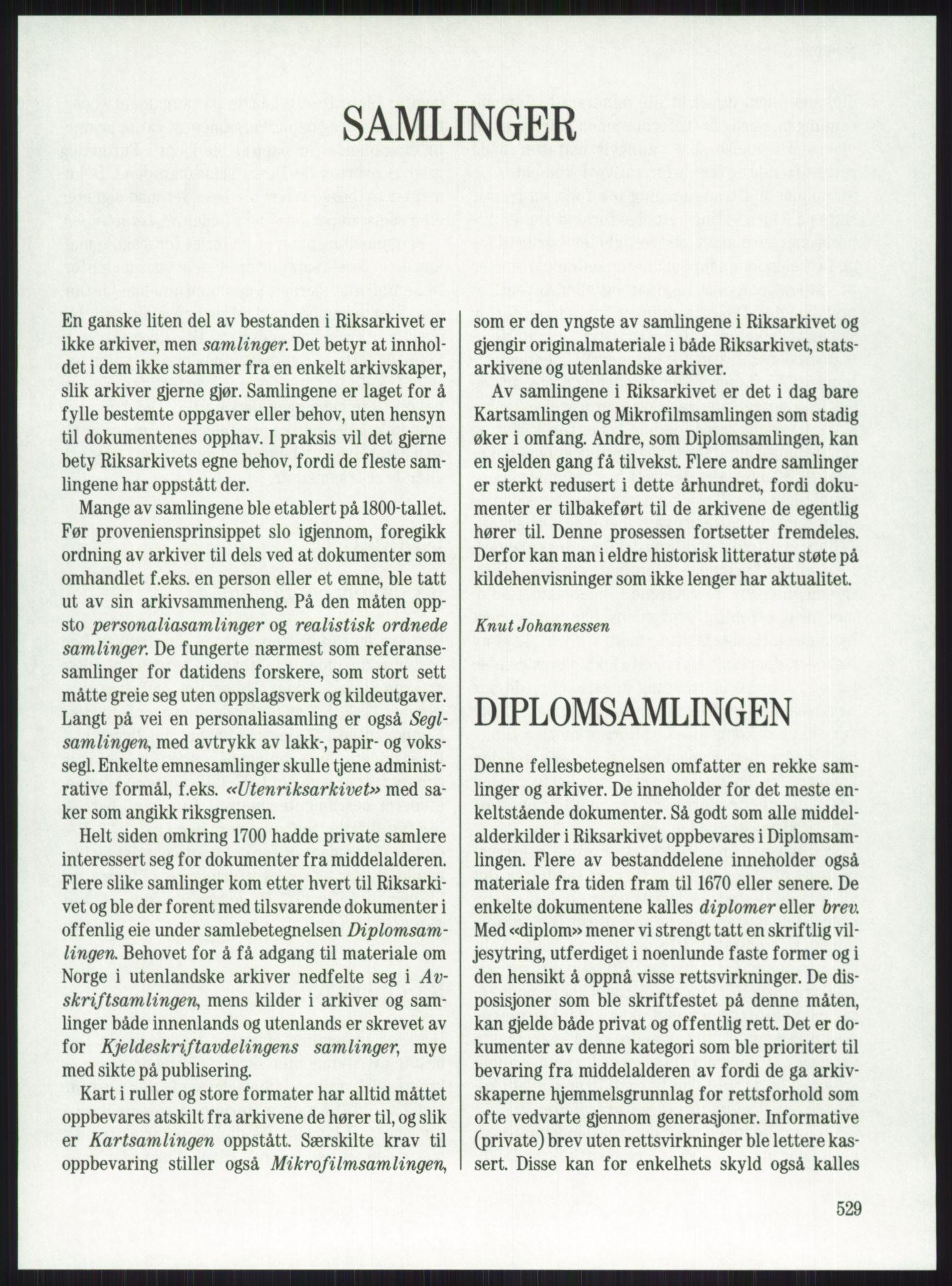 RA, Publikasjoner, -/-: Knut Johannessen, Ole Kolsrud og Dag Mangset (red.): Håndbok for Riksarkivet (1992), s. 529