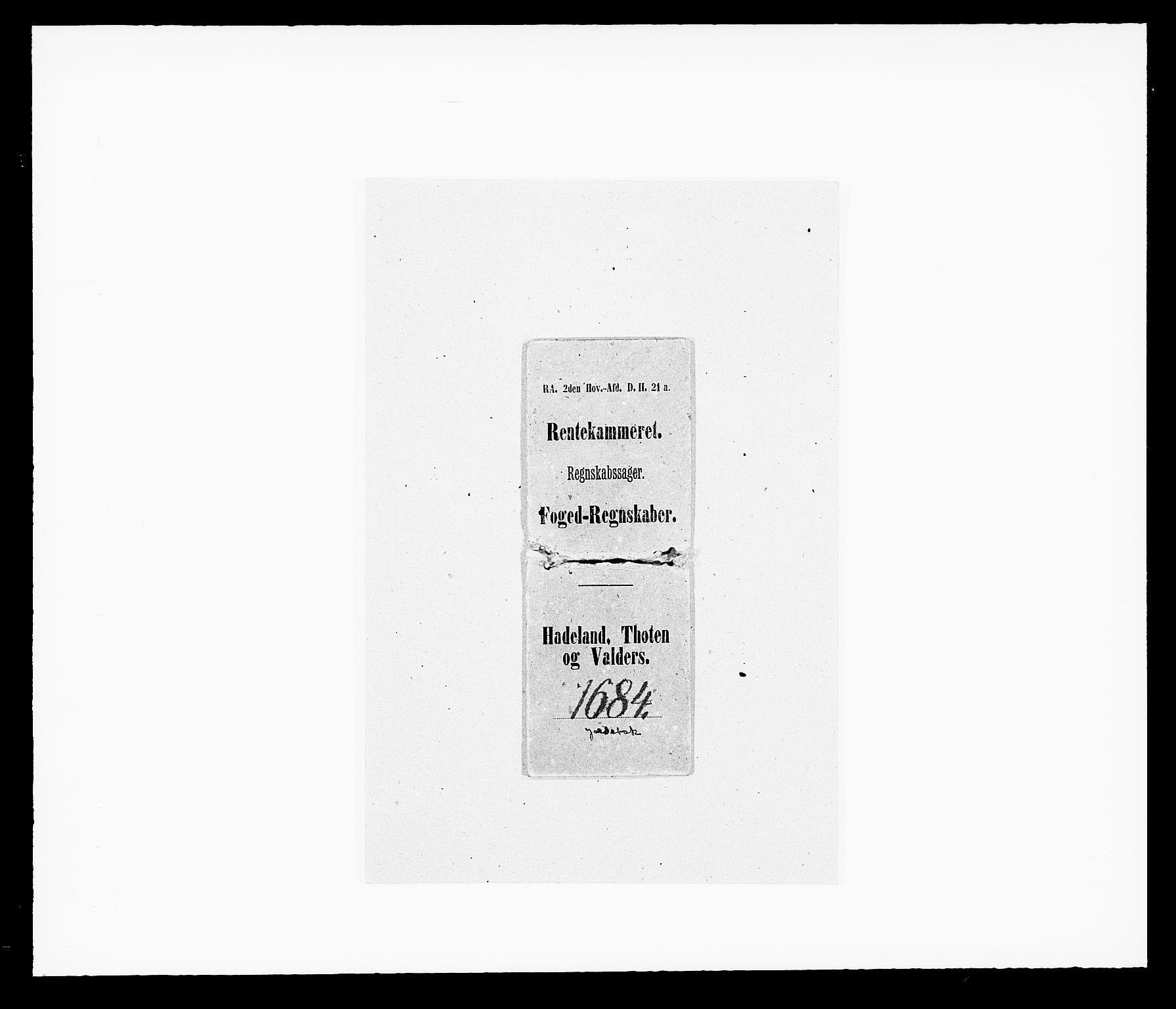 RA, Rentekammeret inntil 1814, Reviderte regnskaper, Fogderegnskap, R18/L1283: Fogderegnskap Hadeland, Toten og Valdres, 1684, s. 1