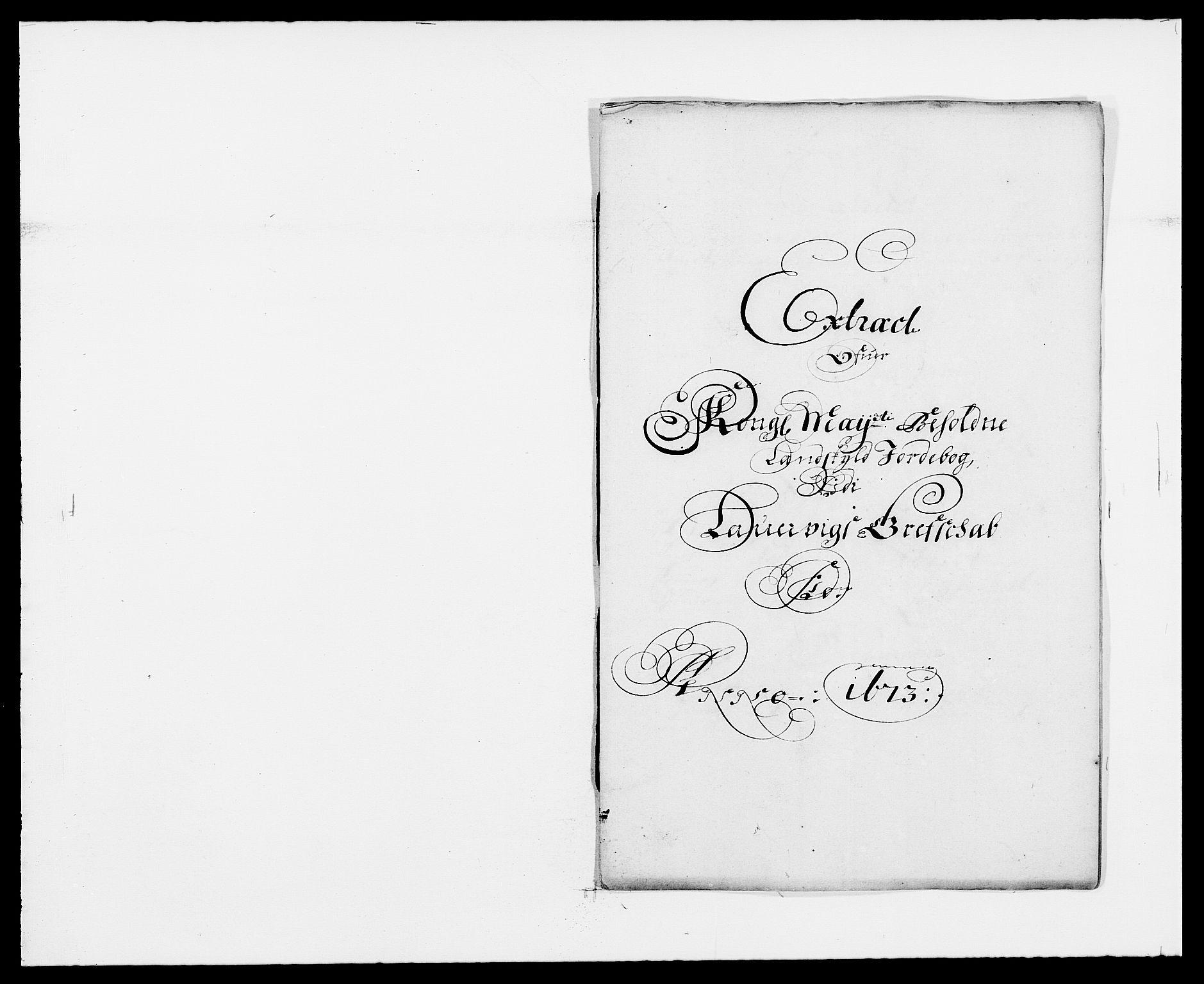 RA, Rentekammeret inntil 1814, Reviderte regnskaper, Fogderegnskap, R33/L1966: Fogderegnskap Larvik grevskap, 1672-1674, s. 158