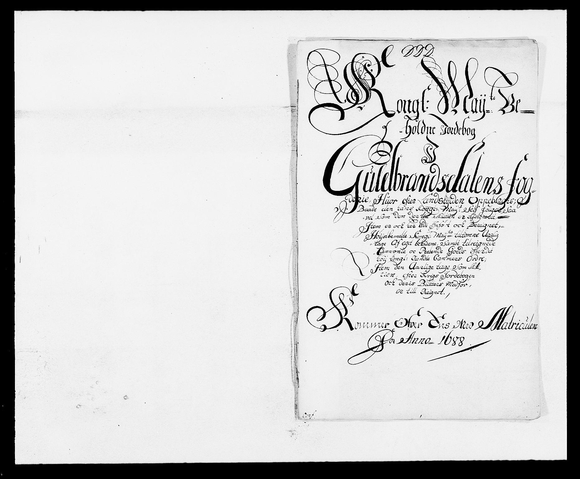RA, Rentekammeret inntil 1814, Reviderte regnskaper, Fogderegnskap, R17/L1163: Fogderegnskap Gudbrandsdal, 1682-1689, s. 66