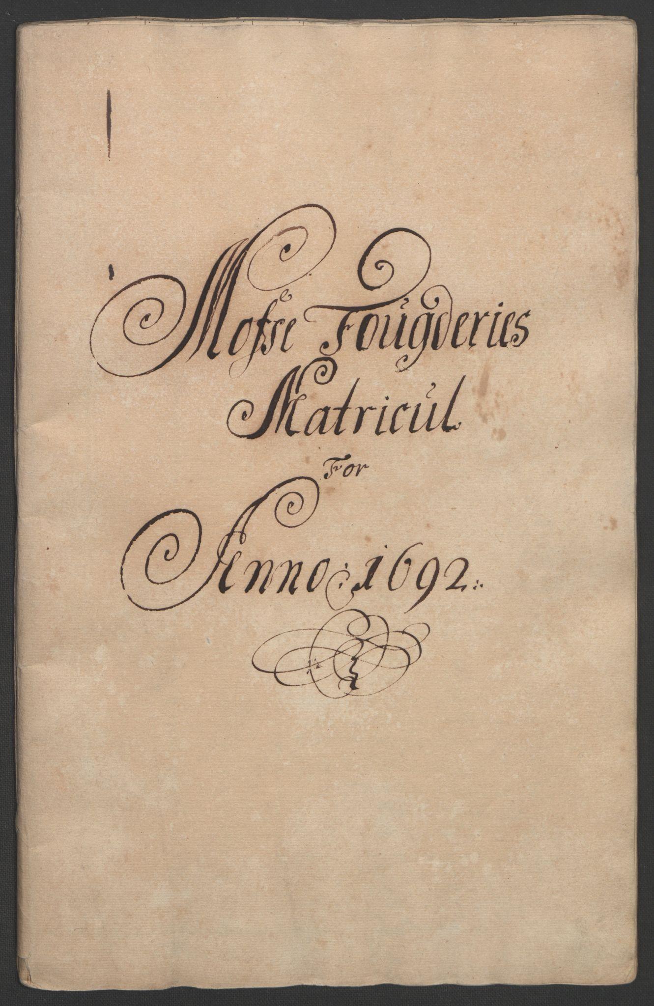 RA, Rentekammeret inntil 1814, Reviderte regnskaper, Fogderegnskap, R02/L0108: Fogderegnskap Moss og Verne kloster, 1692-1693, s. 62