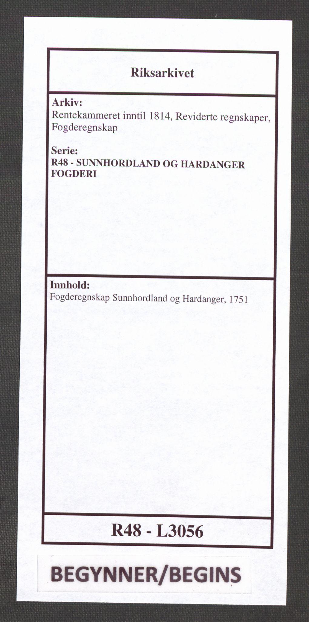 RA, Rentekammeret inntil 1814, Reviderte regnskaper, Fogderegnskap, R48/L3056: Fogderegnskap Sunnhordland og Hardanger, 1751, s. 1