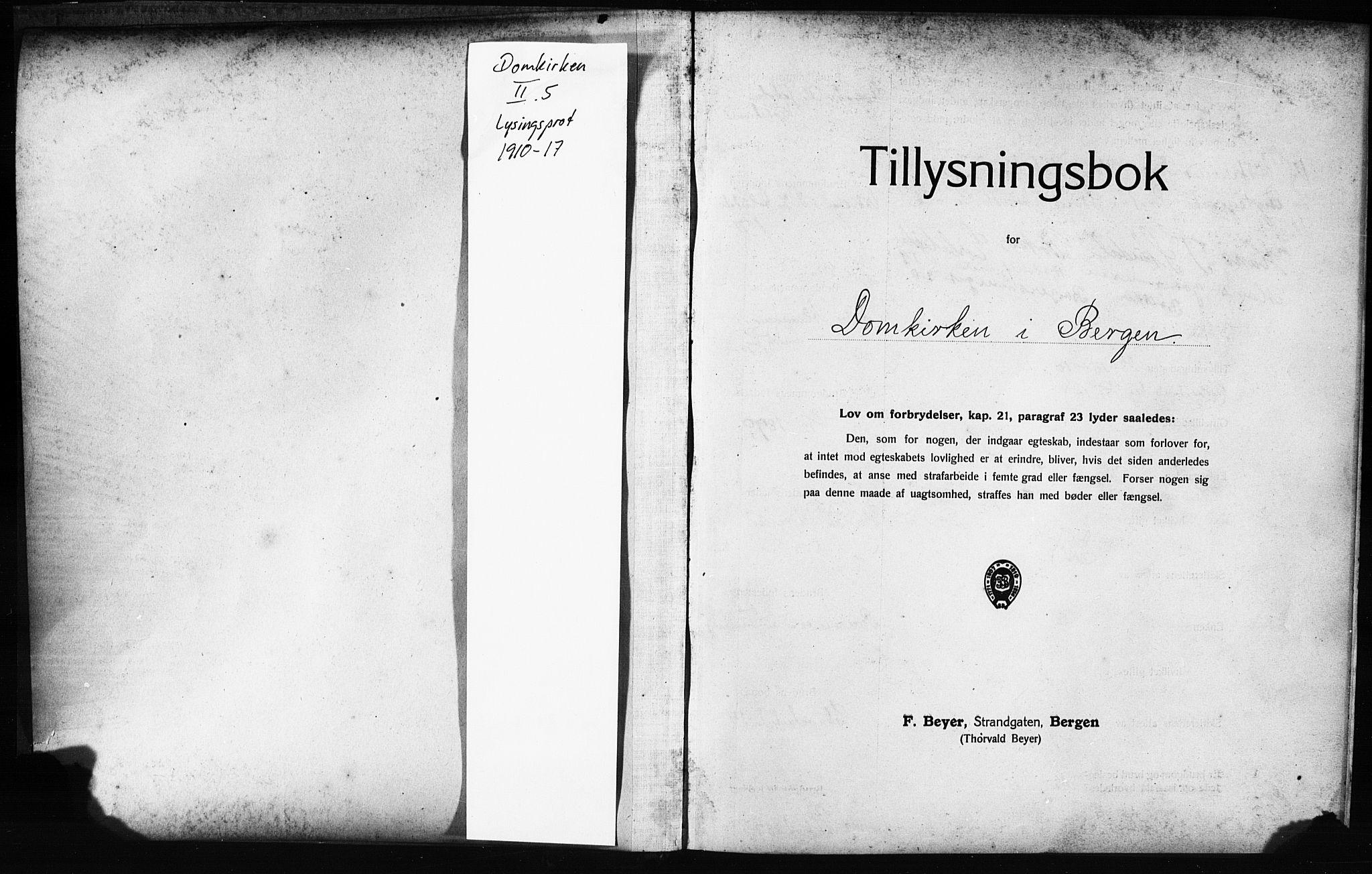 SAB, Domkirken Sokneprestembete, Forlovererklæringer nr. II.5.12, 1910-1917, s. 1
