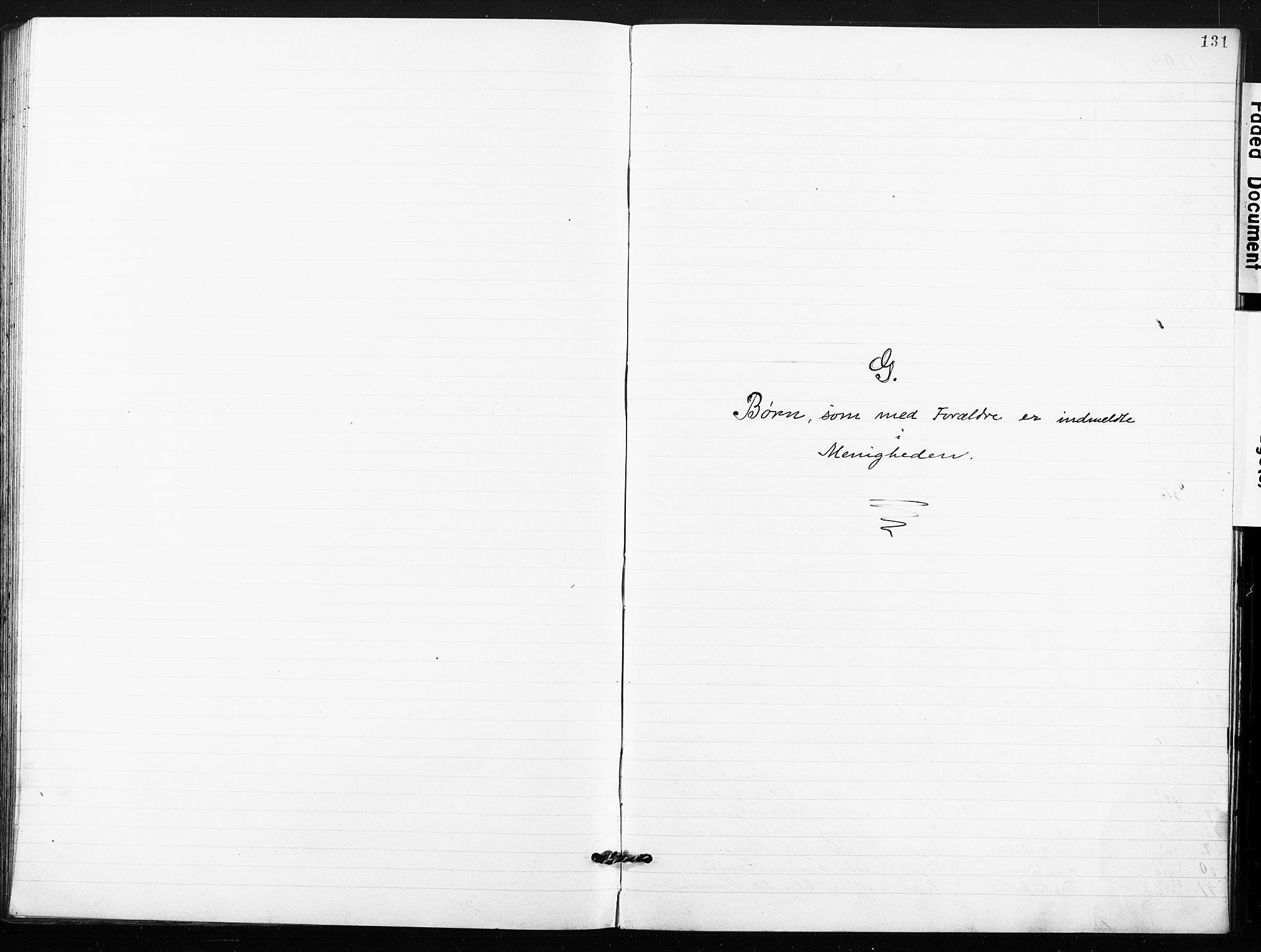 SAO, Kristi menighet Fredrikstad , A/L0002: Dissenterprotokoll nr. 2, 1904-1932, s. 131