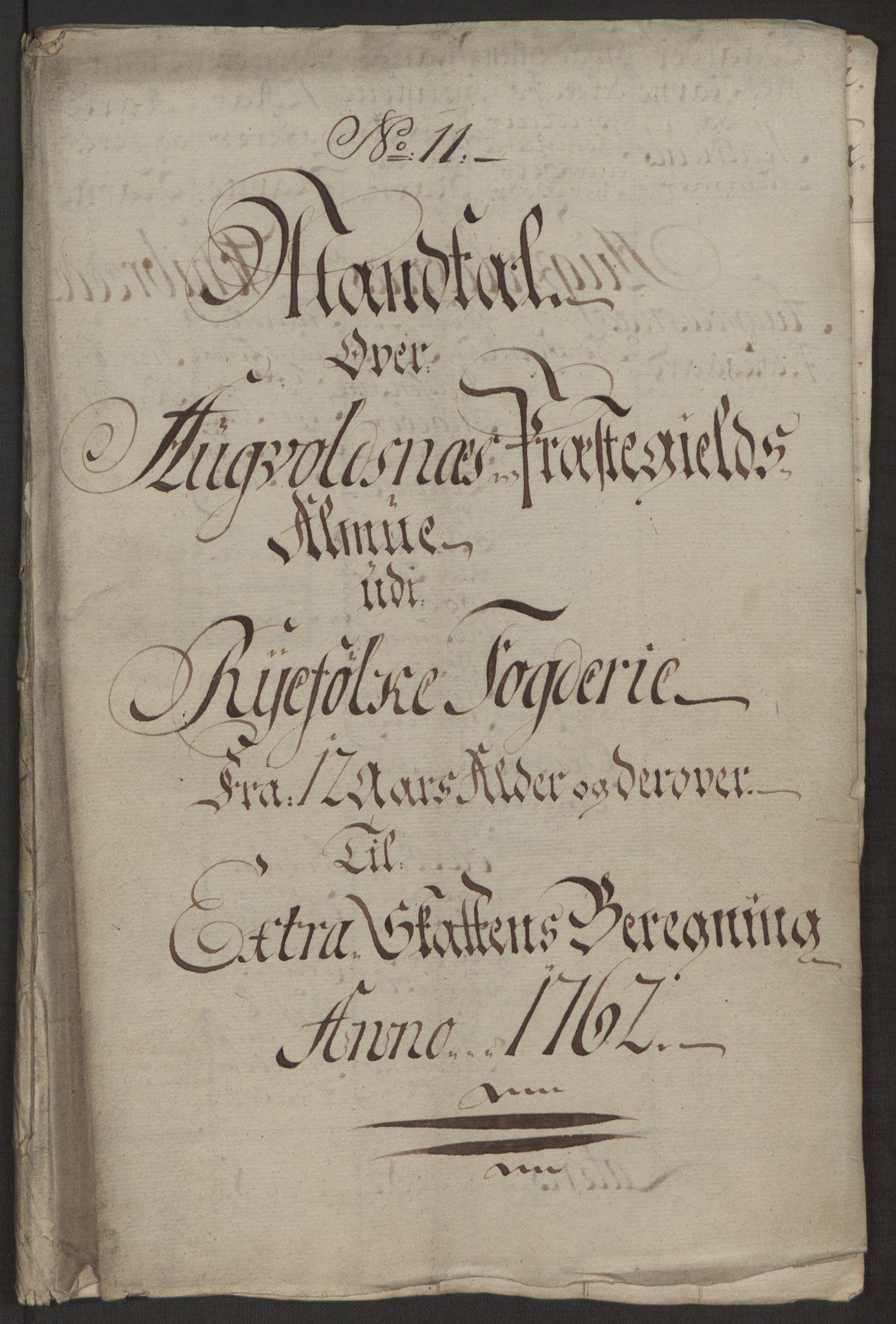 RA, Rentekammeret inntil 1814, Reviderte regnskaper, Hovedkasseregnskaper, Rf/L0072b: Ekstraskatteregnskap, 1762, s. 499