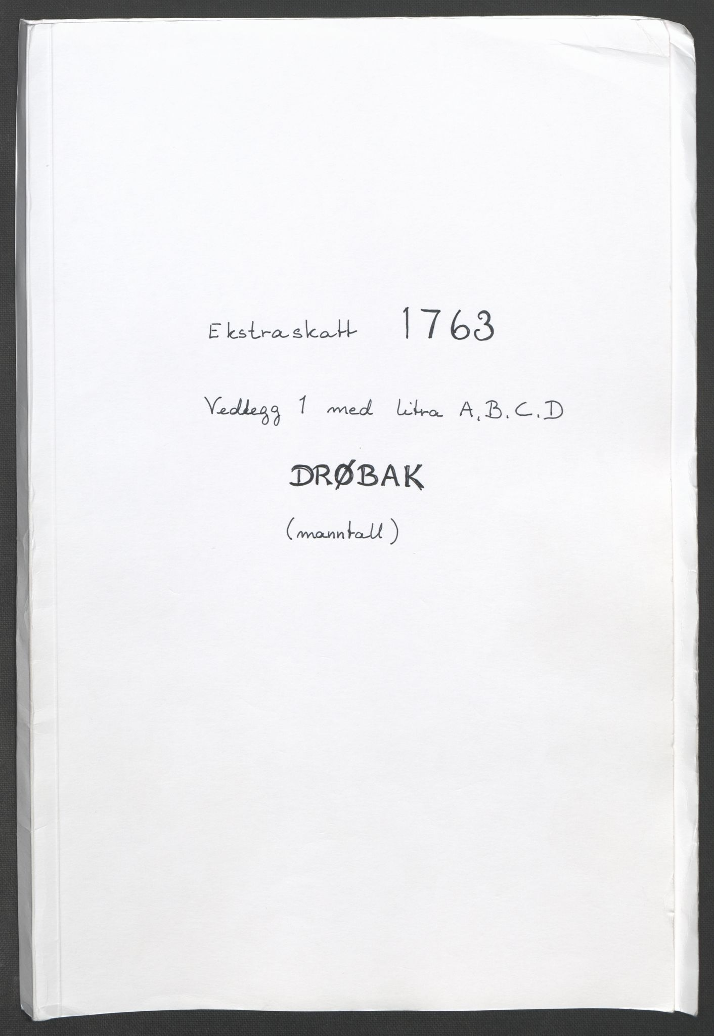 RA, Rentekammeret inntil 1814, Reviderte regnskaper, Fogderegnskap, R10/L0559: Ekstraskatten Aker og Follo, 1763, s. 115