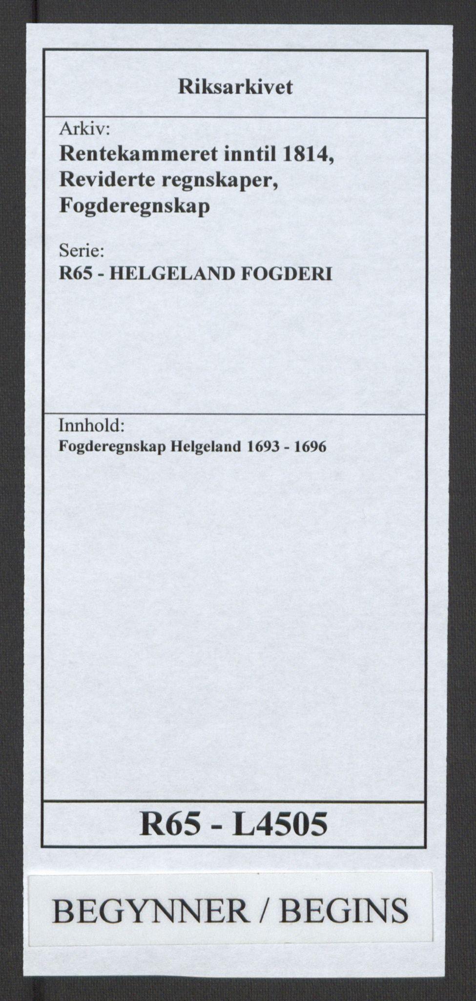RA, Rentekammeret inntil 1814, Reviderte regnskaper, Fogderegnskap, R65/L4505: Fogderegnskap Helgeland, 1693-1696, s. 1