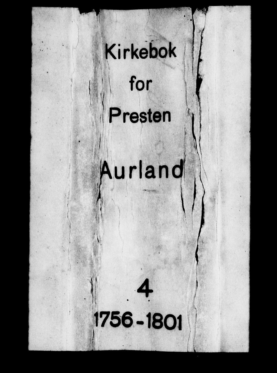 SAB, Aurland Sokneprestembete*, Ministerialbok nr. A 4, 1756-1801