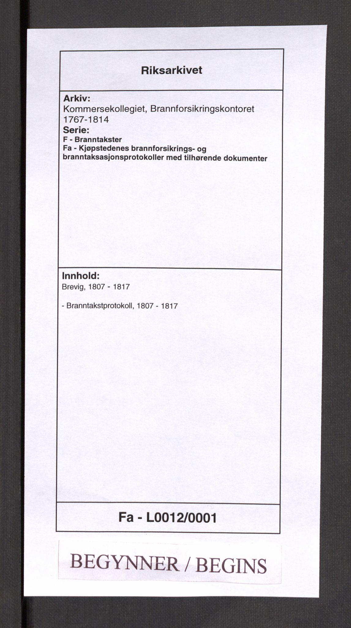 RA, Kommersekollegiet, Brannforsikringskontoret 1767-1814, F/Fa/L0012: Brevik, 1807-1817
