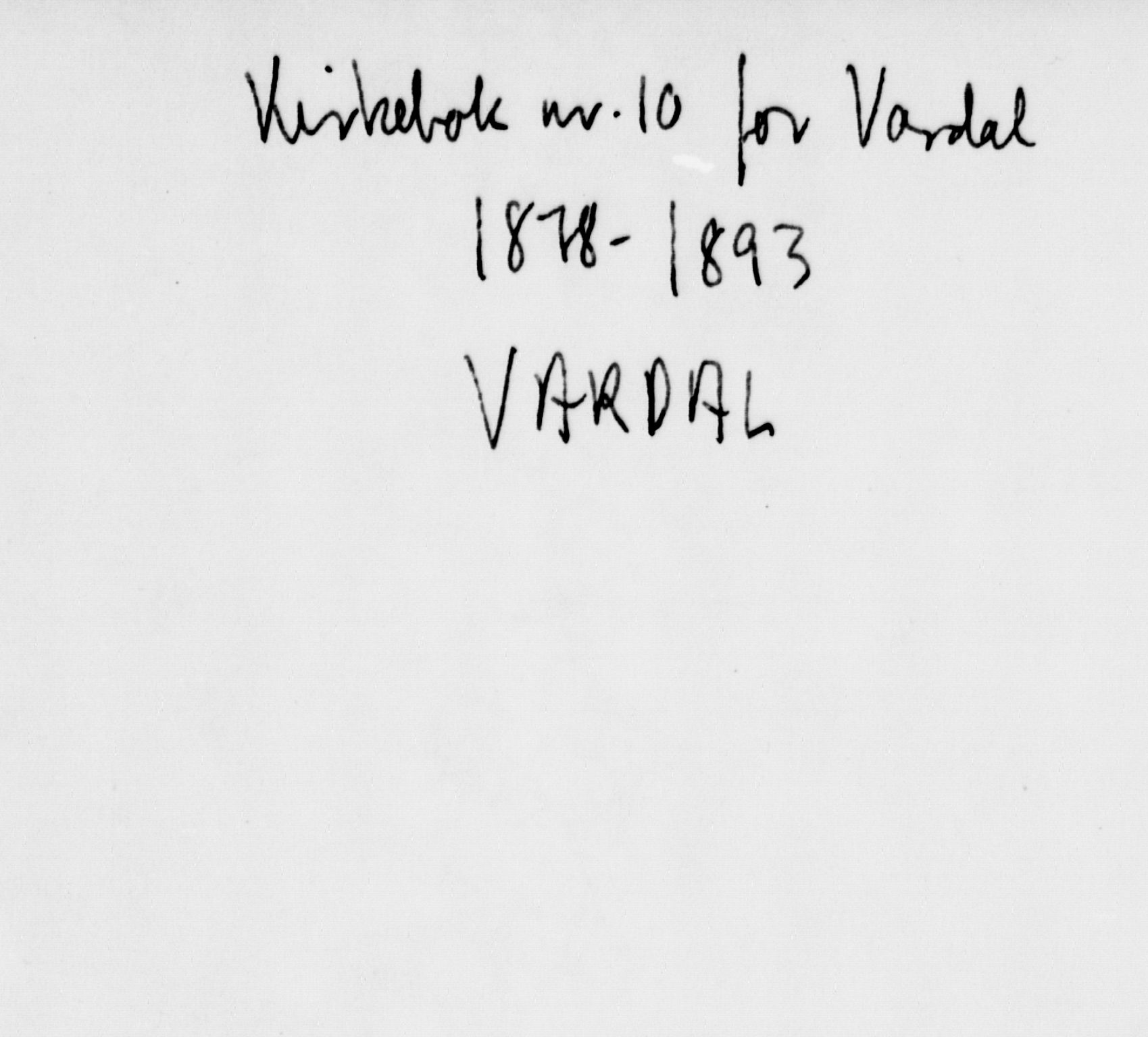 SAH, Vardal prestekontor, H/Ha/Haa/L0010: Ministerialbok nr. 10, 1878-1893