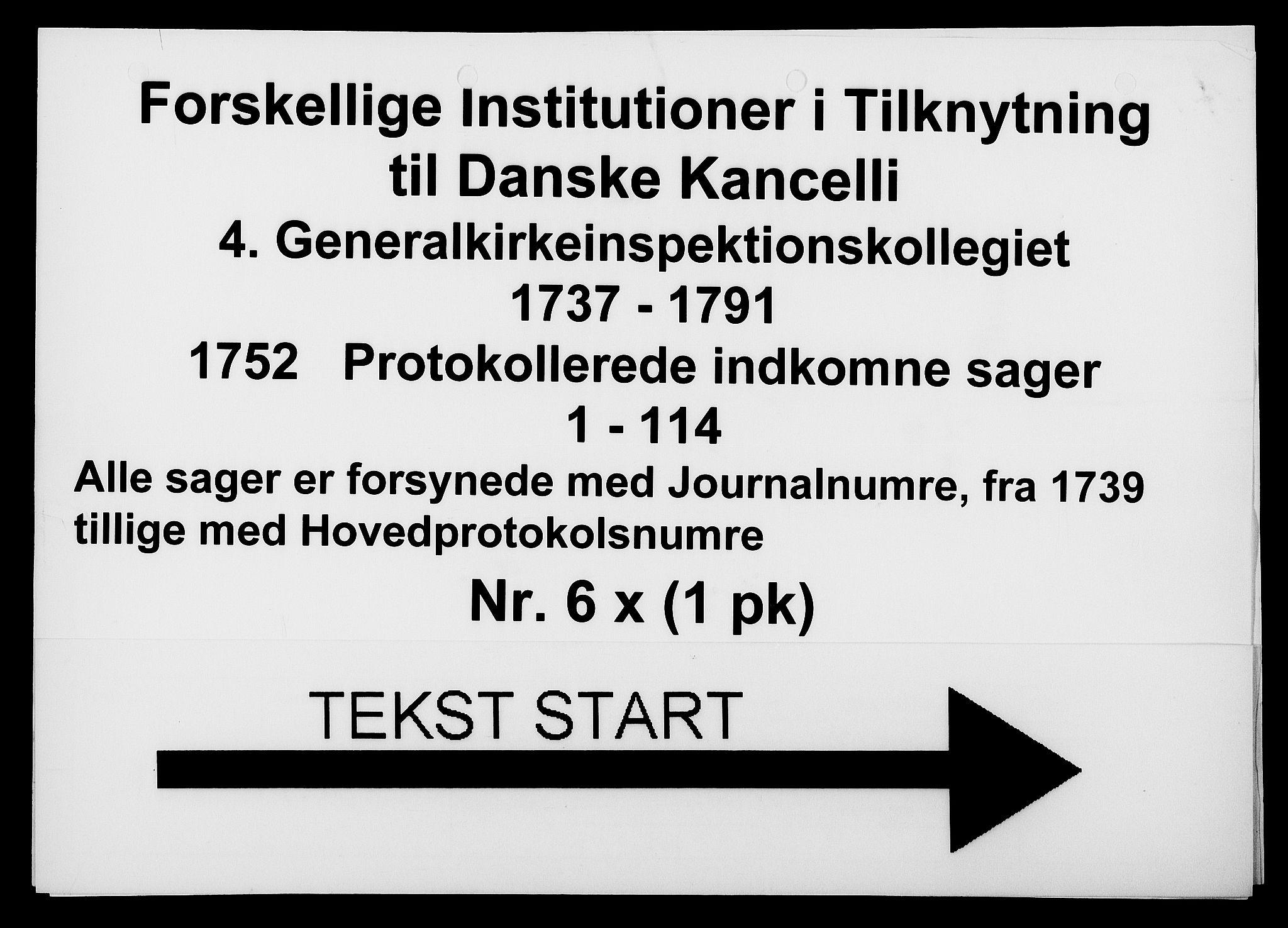 DRA, Generalkirkeinspektionskollegiet, F4-06/F4-06-23: Protokollerede indkomne sager, 1752