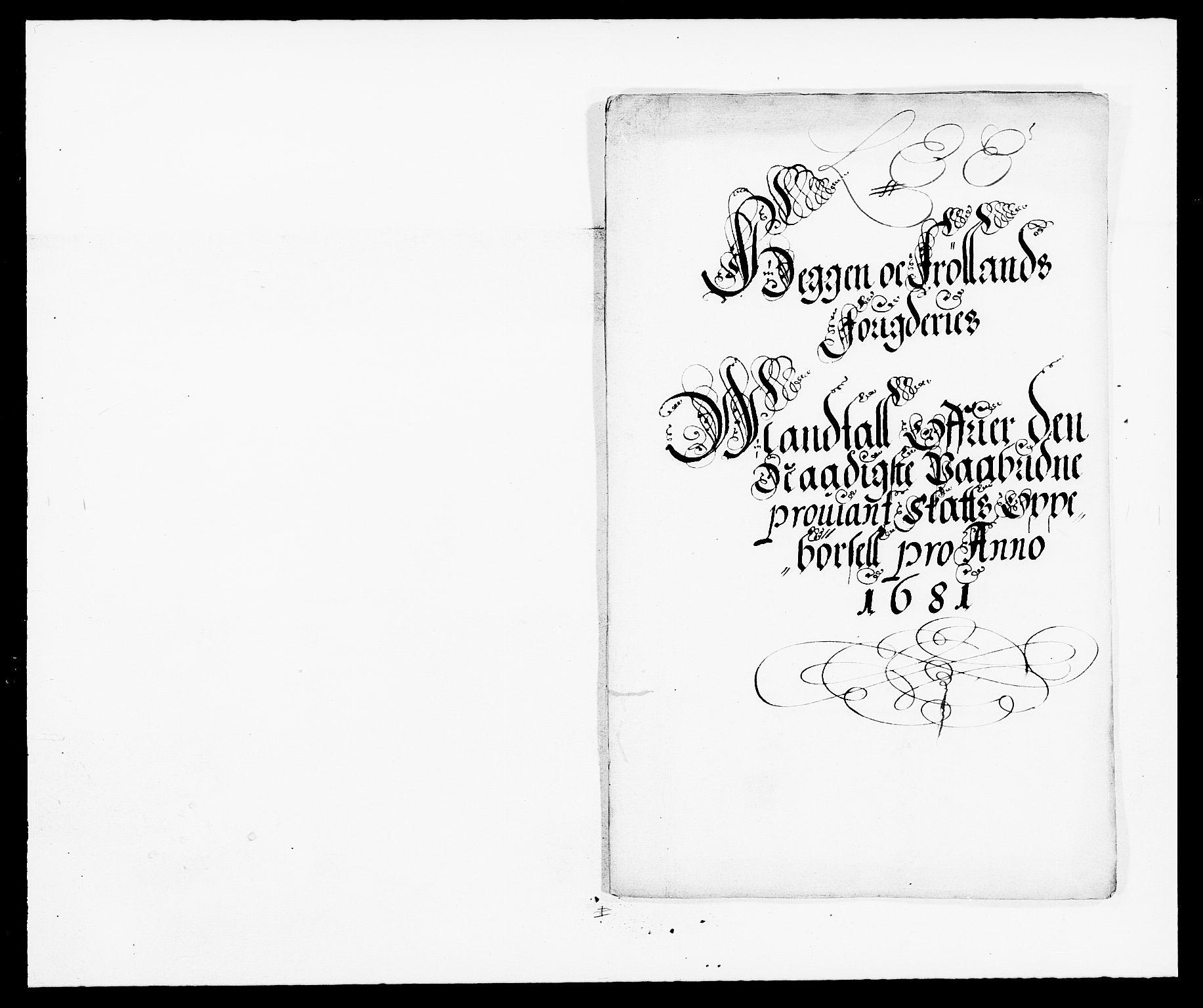 RA, Rentekammeret inntil 1814, Reviderte regnskaper, Fogderegnskap, R06/L0280: Fogderegnskap Heggen og Frøland, 1681-1684, s. 136