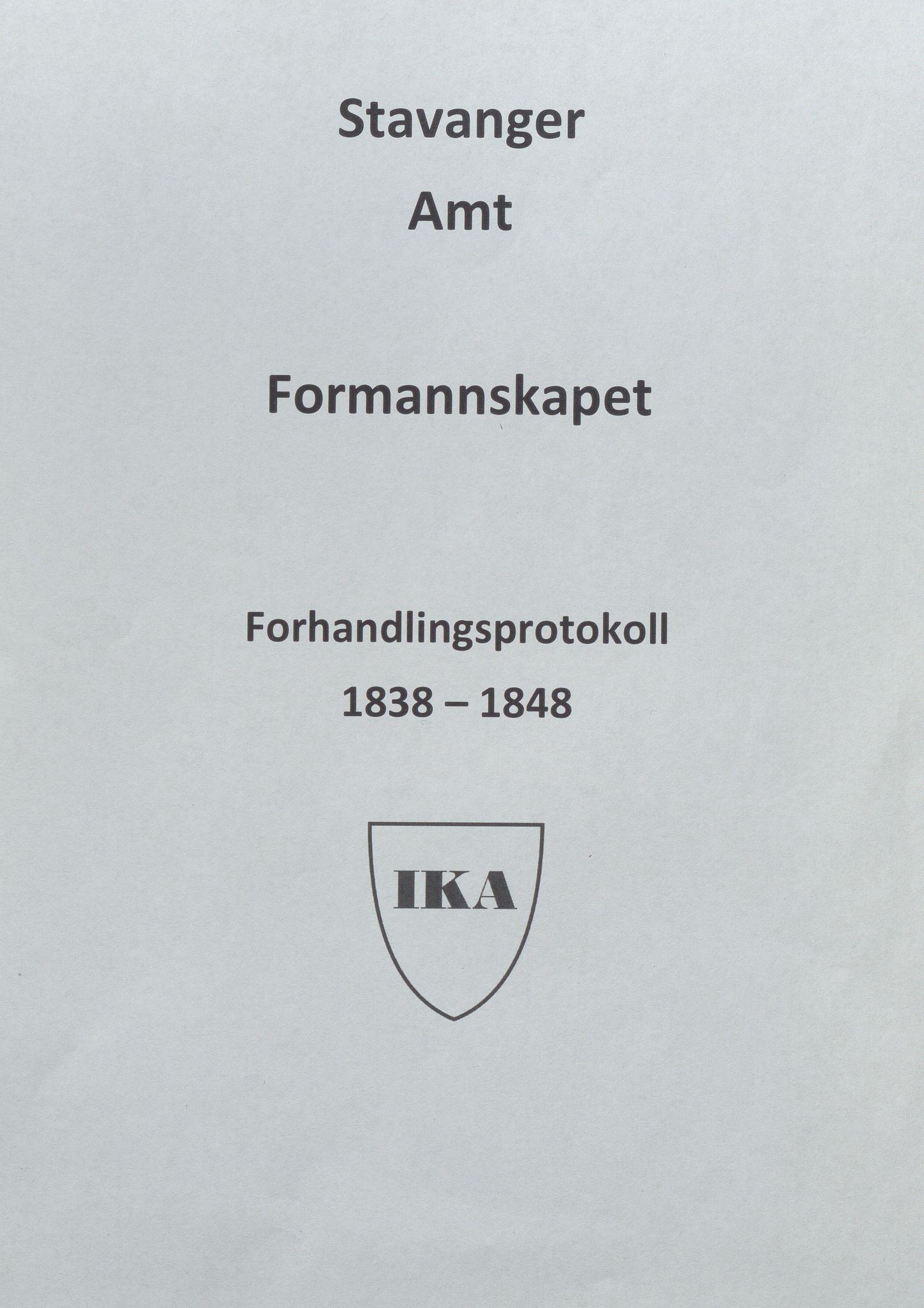 IKAR, Rogaland fylkeskommune - Fylkesrådmannen , A, 1838-1848