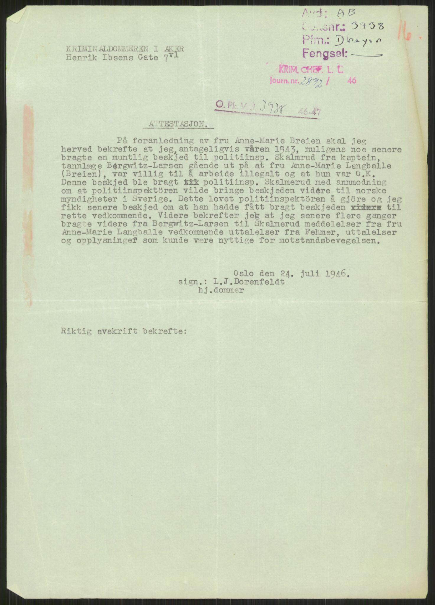 RA, Landssvikarkivet, Oslo politikammer, D/Dg/L0267: Henlagt hnr. 3658, 1945-1946, s. 255
