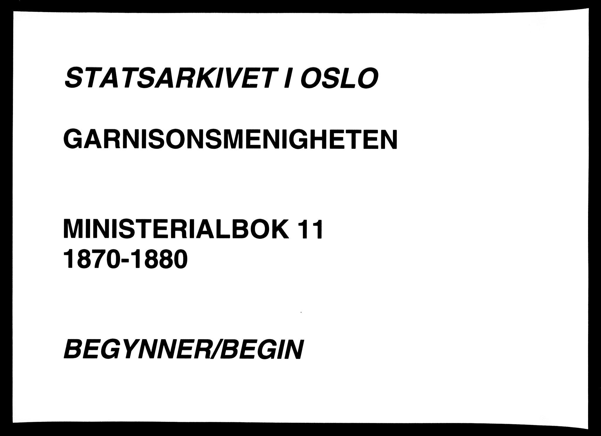 SAO, Garnisonsmenigheten Kirkebøker, F/Fa/L0011: Ministerialbok nr. 11, 1870-1880