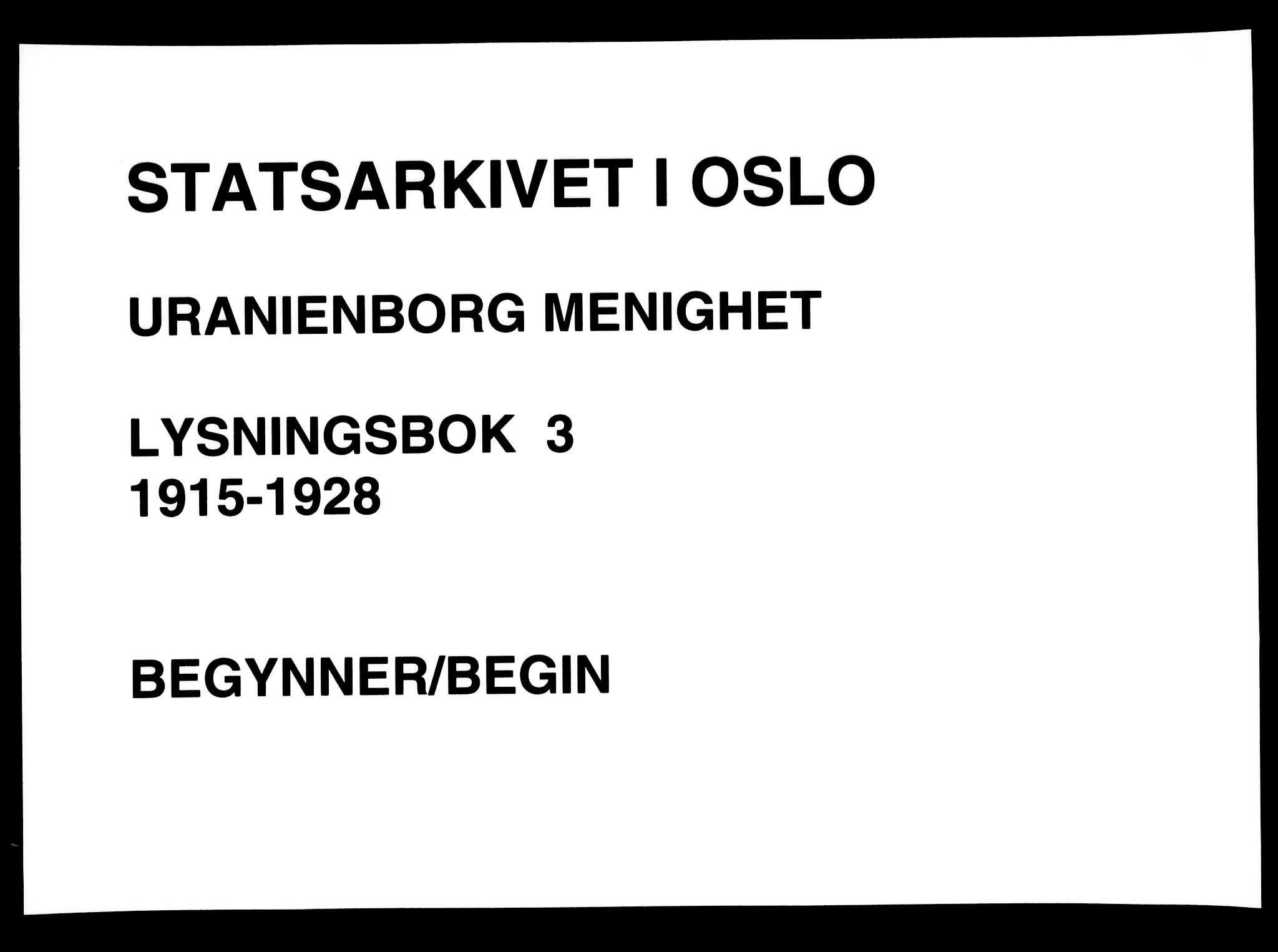 SAO, Uranienborg prestekontor Kirkebøker, H/Ha/L0005: Lysningsprotokoll nr. I 5, 1915-1928