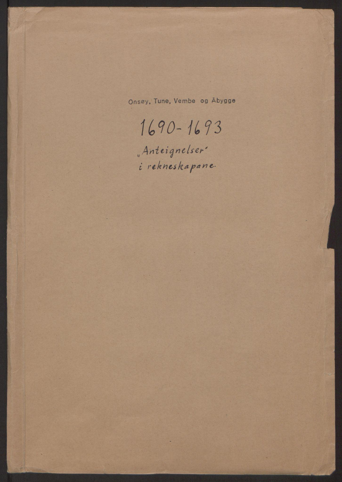 RA, Rentekammeret inntil 1814, Reviderte regnskaper, Fogderegnskap, R03/L0120: Fogderegnskap Onsøy, Tune, Veme og Åbygge fogderi, 1692-1693, s. 428