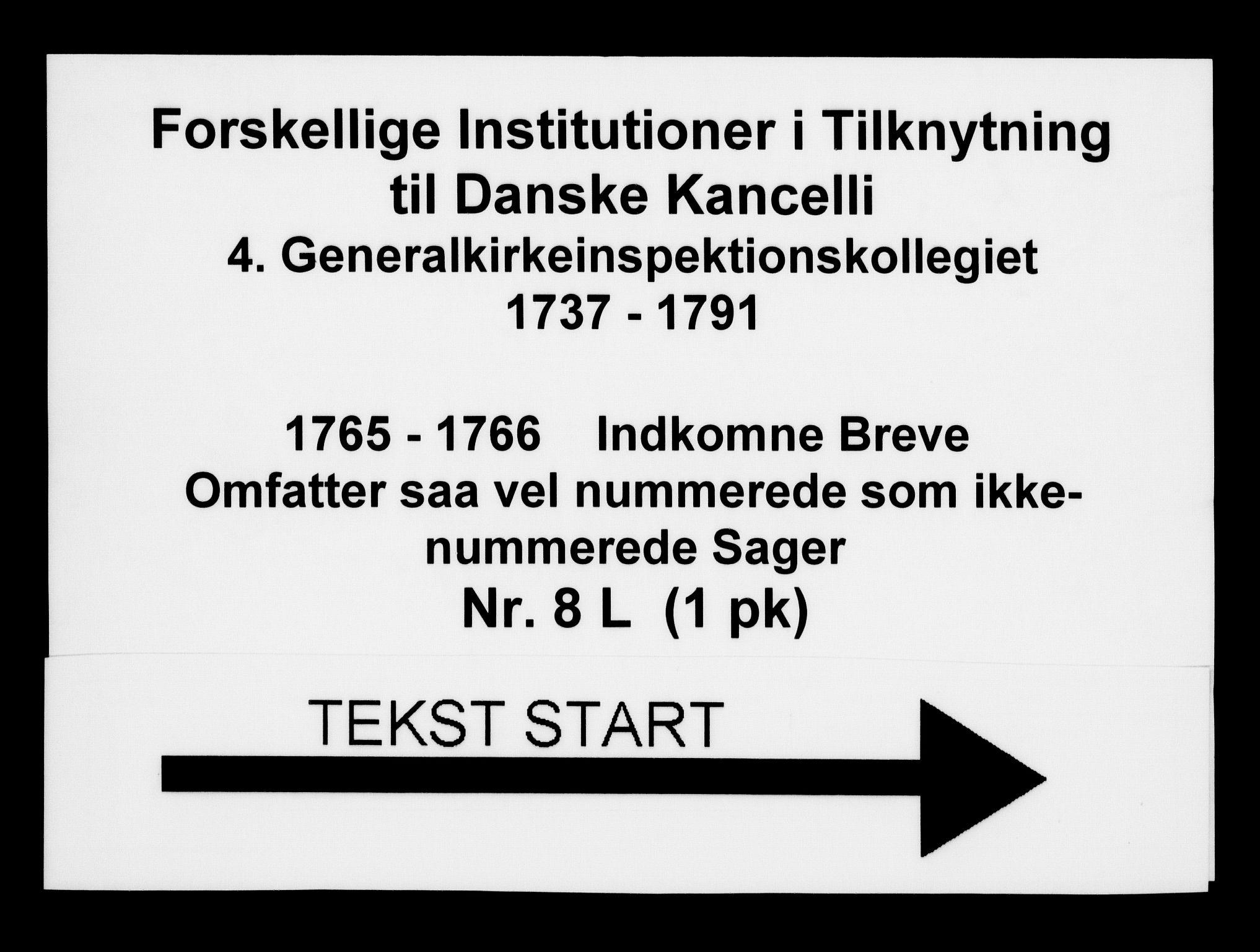 DRA, Generalkirkeinspektionskollegiet, F4-08/F4-08-12: Indkomne sager, 1765-1766