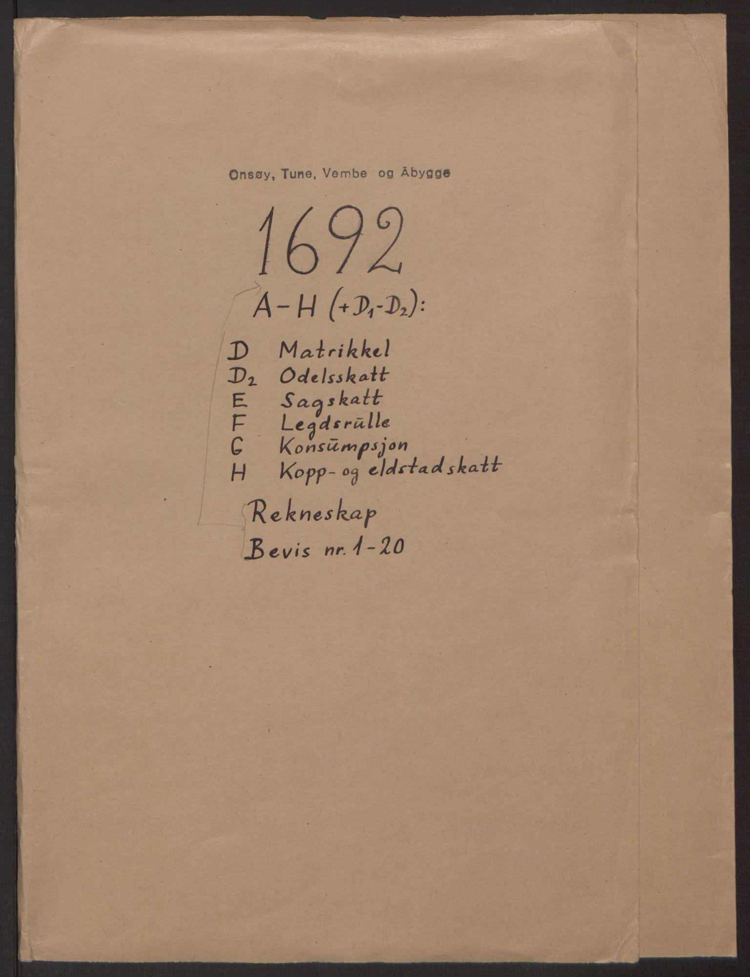 RA, Rentekammeret inntil 1814, Reviderte regnskaper, Fogderegnskap, R03/L0120: Fogderegnskap Onsøy, Tune, Veme og Åbygge fogderi, 1692-1693, s. 1