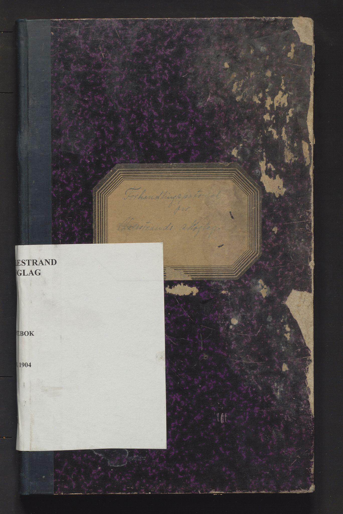 IKAH, Valestrand skoglag, A/Aa/L0001: Møtebok for Valestrand skoglag, 1901-1904