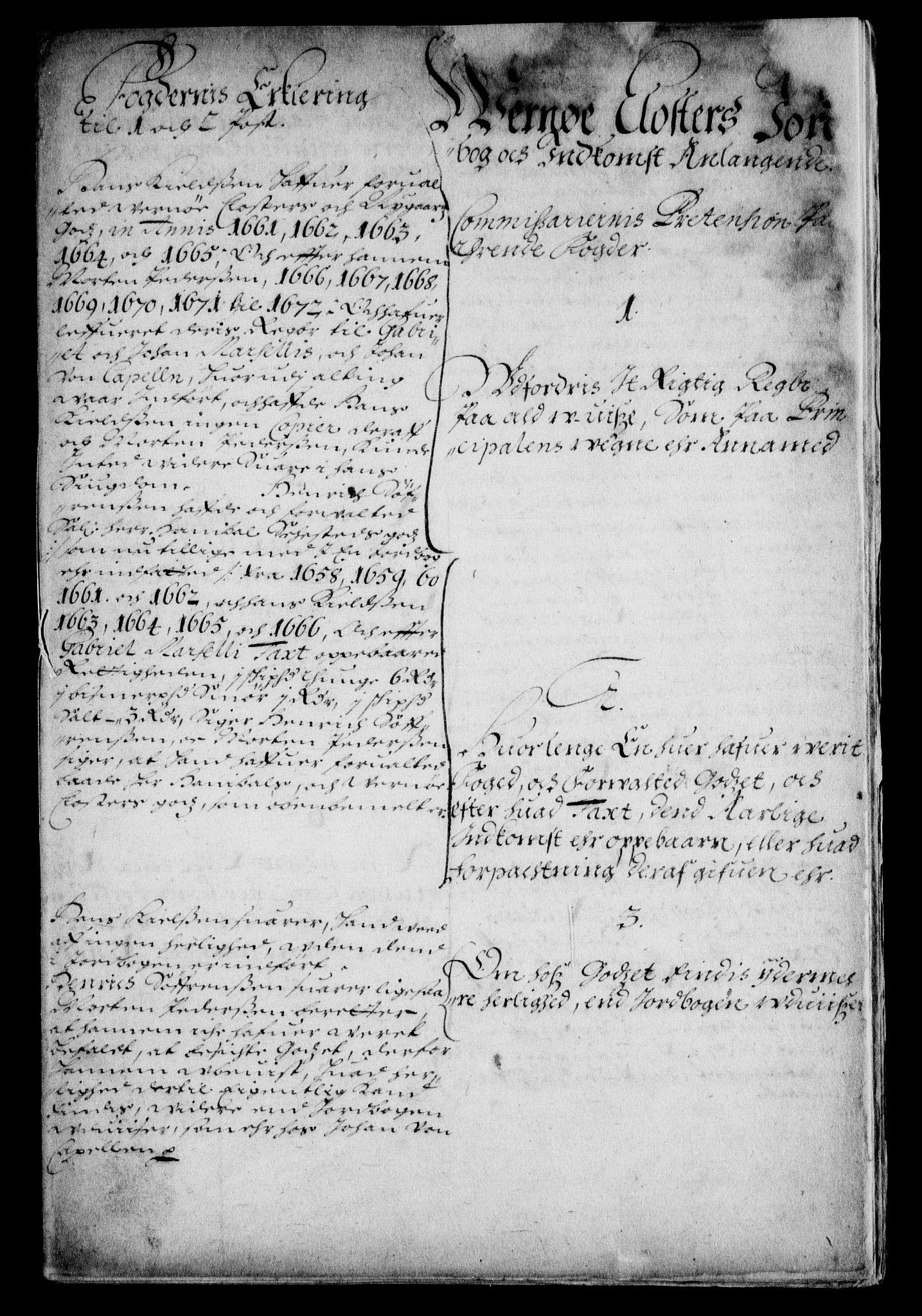 RA, Rentekammeret inntil 1814, Realistisk ordnet avdeling, On/L0007: [Jj 8]: Jordebøker og dokumenter innlevert til kongelig kommisjon 1672: Verne klosters gods, 1658-1672, s. 152