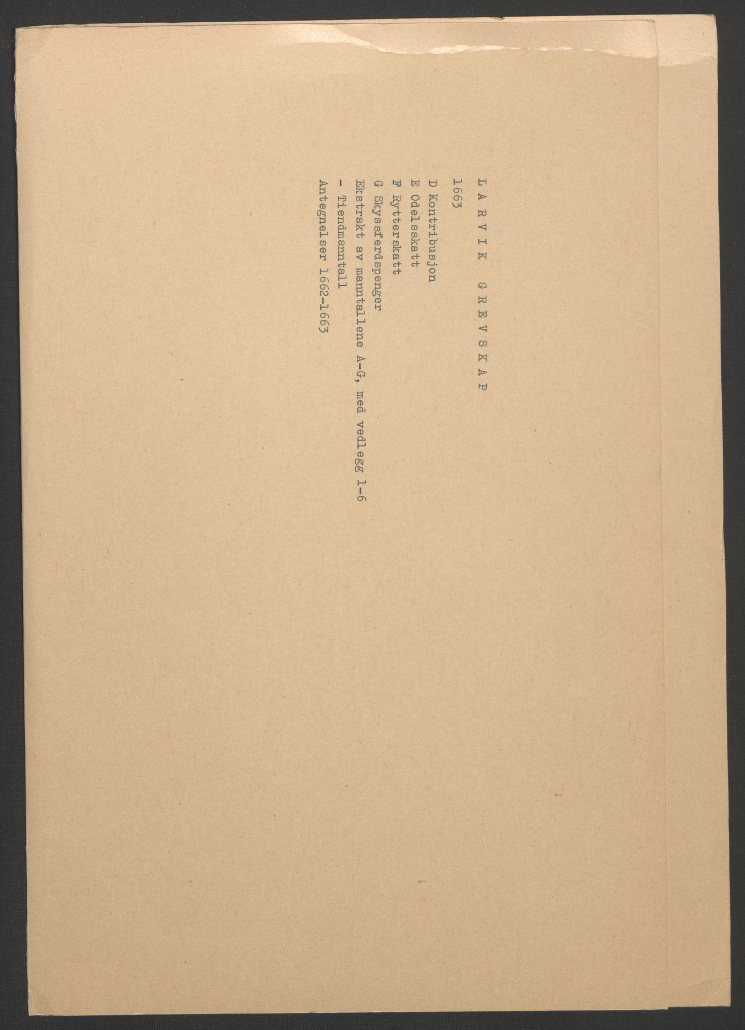 RA, Rentekammeret inntil 1814, Reviderte regnskaper, Fogderegnskap, R33/L1963: Fogderegnskap Larvik grevskap, 1662-1664, s. 89