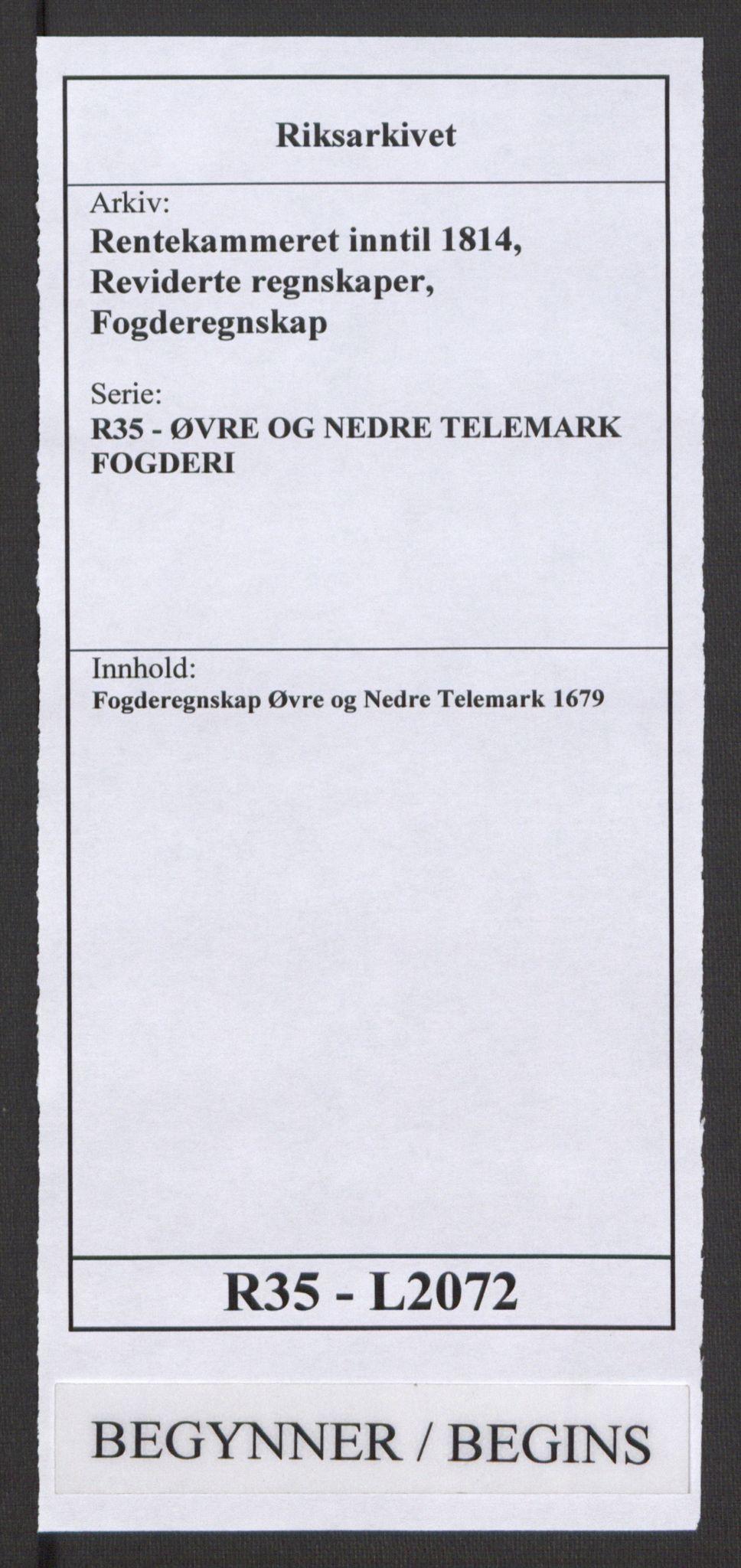 RA, Rentekammeret inntil 1814, Reviderte regnskaper, Fogderegnskap, R35/L2072: Fogderegnskap Øvre og Nedre Telemark, 1679, s. 1