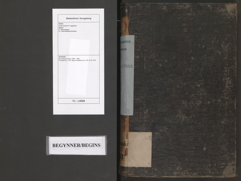 SAKO, Holmestrand magistrat, F/Fc/L0008: Branntakstprotokoll, 1865-1884