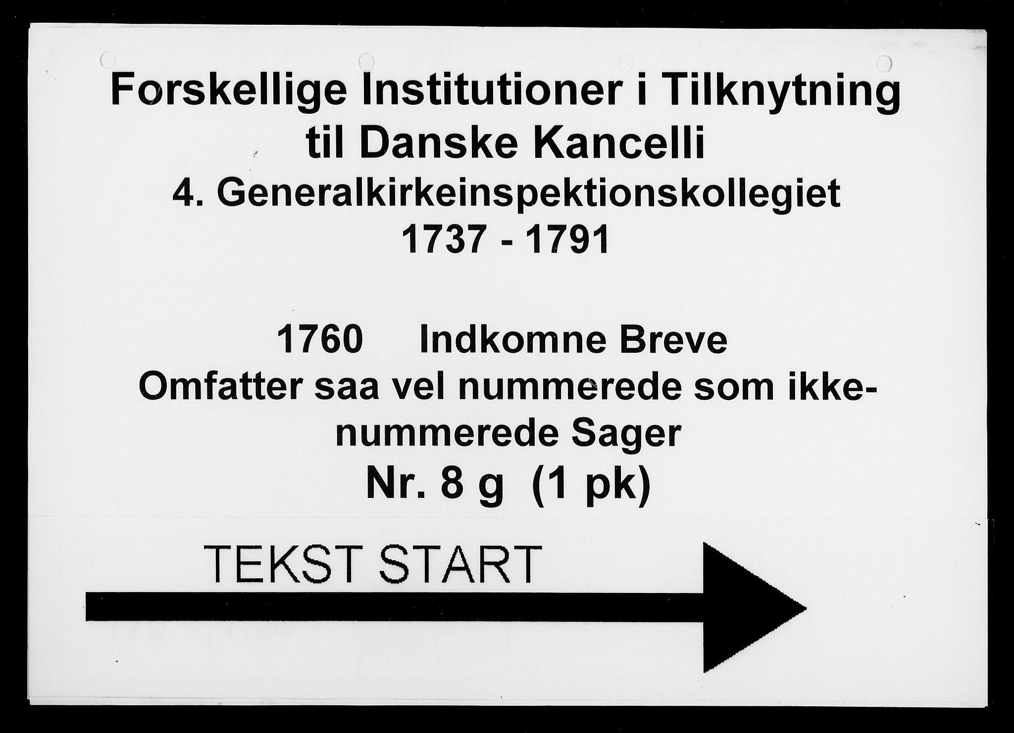 DRA, Generalkirkeinspektionskollegiet, F4-08/F4-08-07: Indkomne sager, 1760