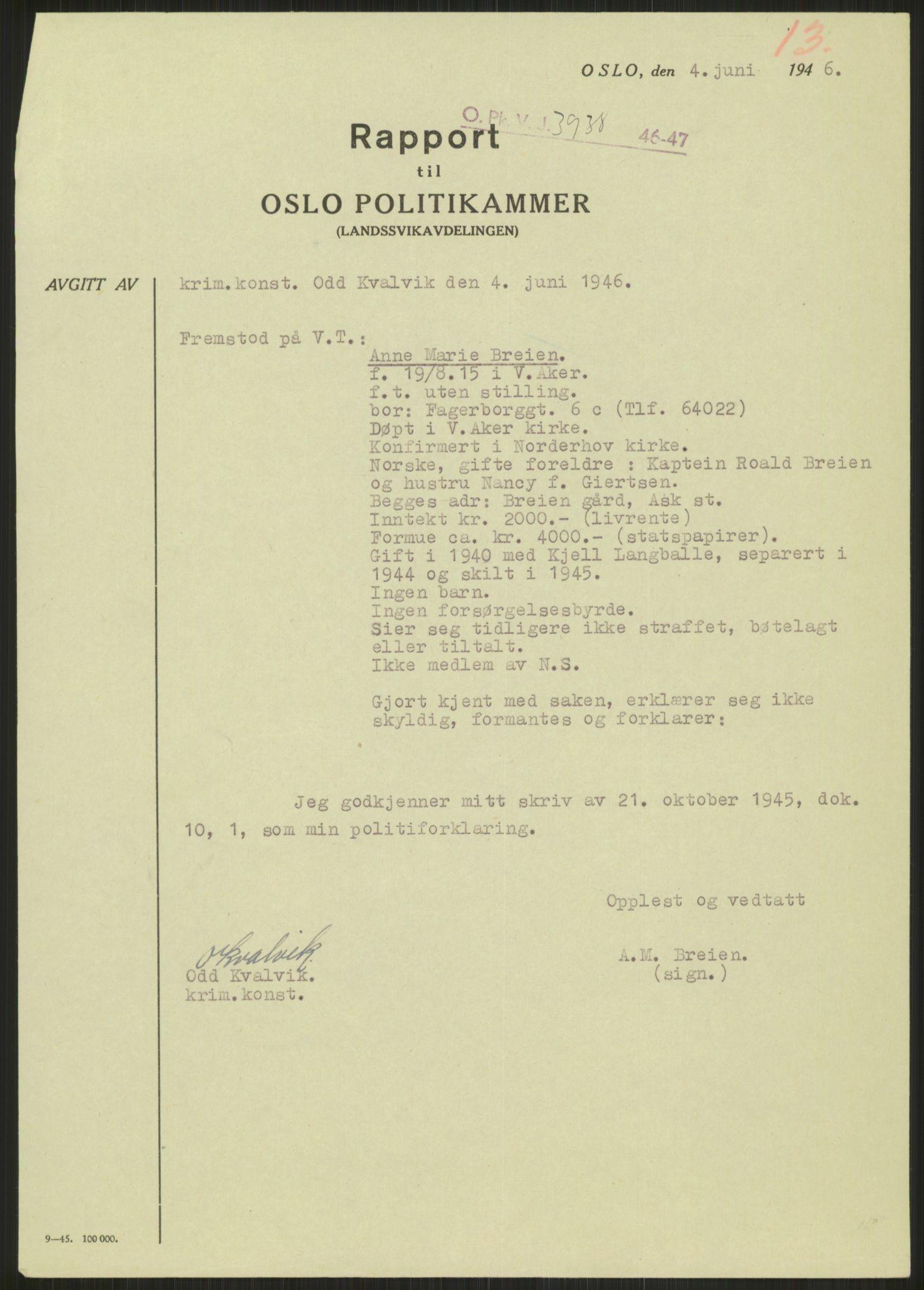 RA, Landssvikarkivet, Oslo politikammer, D/Dg/L0267: Henlagt hnr. 3658, 1945-1946, s. 243
