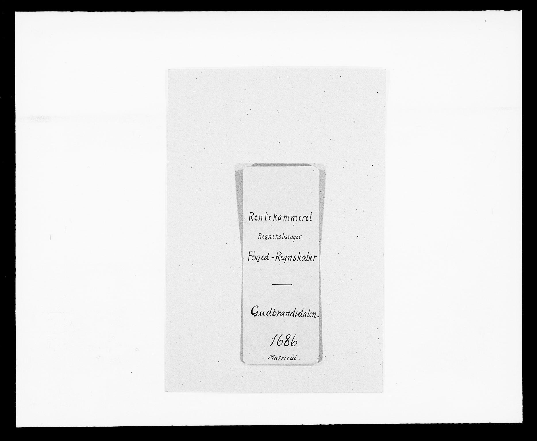 RA, Rentekammeret inntil 1814, Reviderte regnskaper, Fogderegnskap, R17/L1161: Fogderegnskap Gudbrandsdal, 1682-1689, s. 1