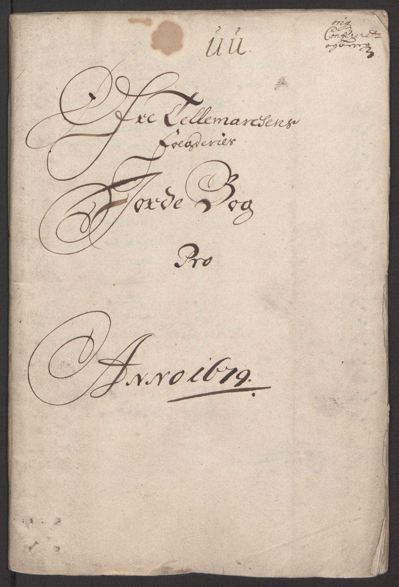 RA, Rentekammeret inntil 1814, Reviderte regnskaper, Fogderegnskap, R35/L2073: Fogderegnskap Øvre og Nedre Telemark, 1679, s. 3
