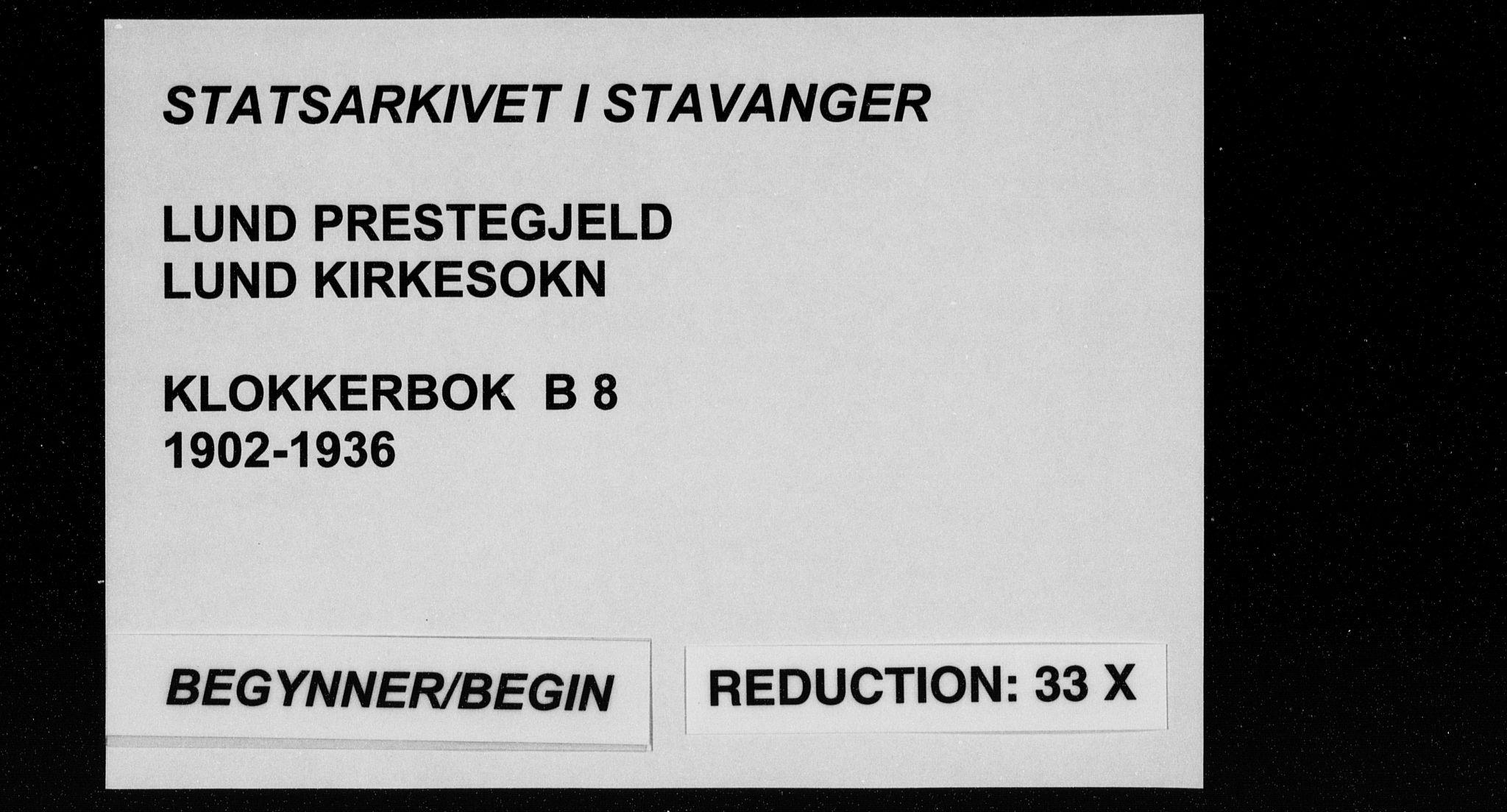 SAST, Lund sokneprestkontor, Klokkerbok nr. B 8, 1902-1936